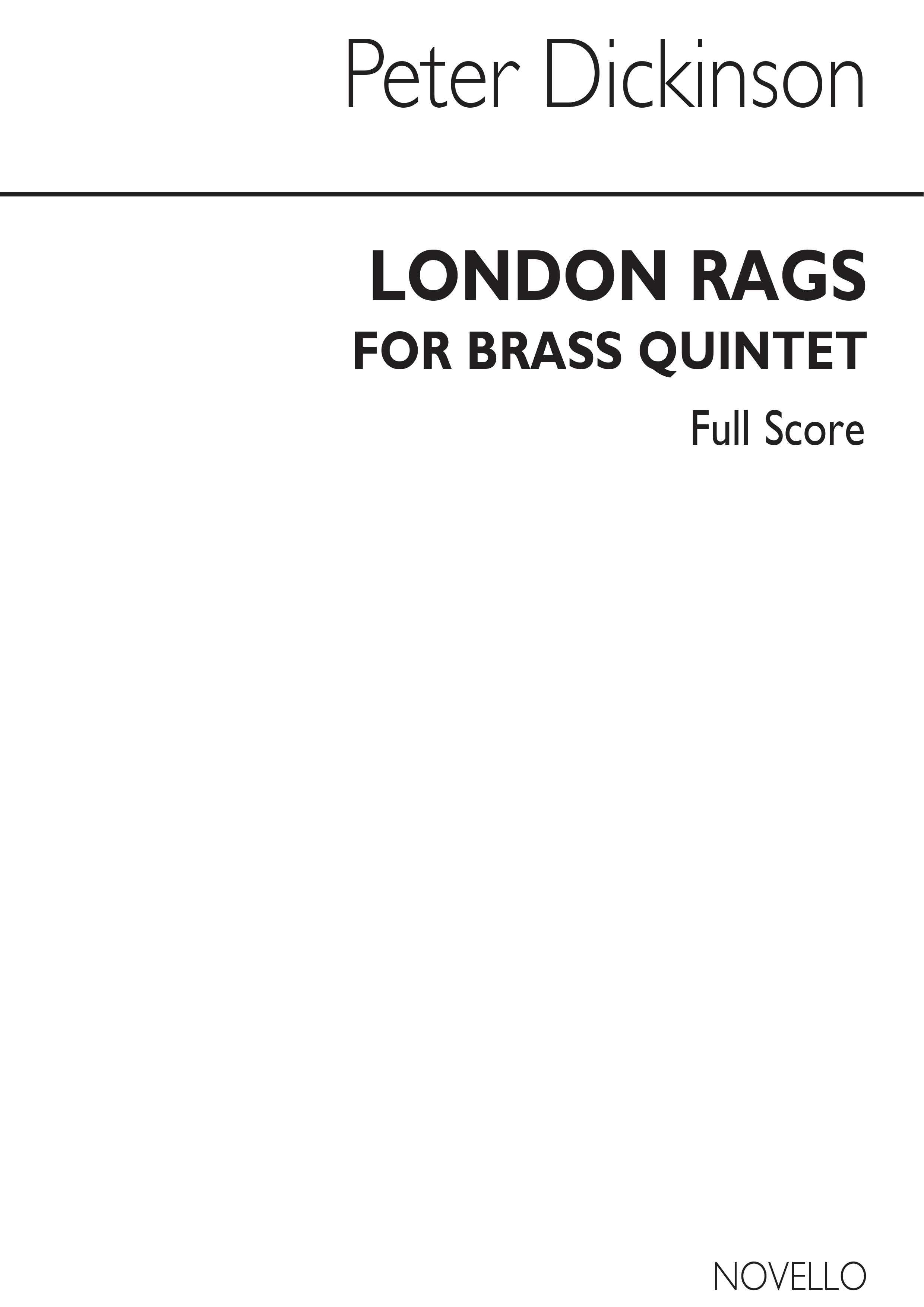 Peter Dickinson: London Rags For Brass Quintet: Brass Ensemble: Score