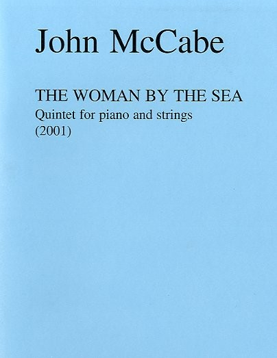 John McCabe: The Woman By The Sea: Piano Quintet: Score and Parts