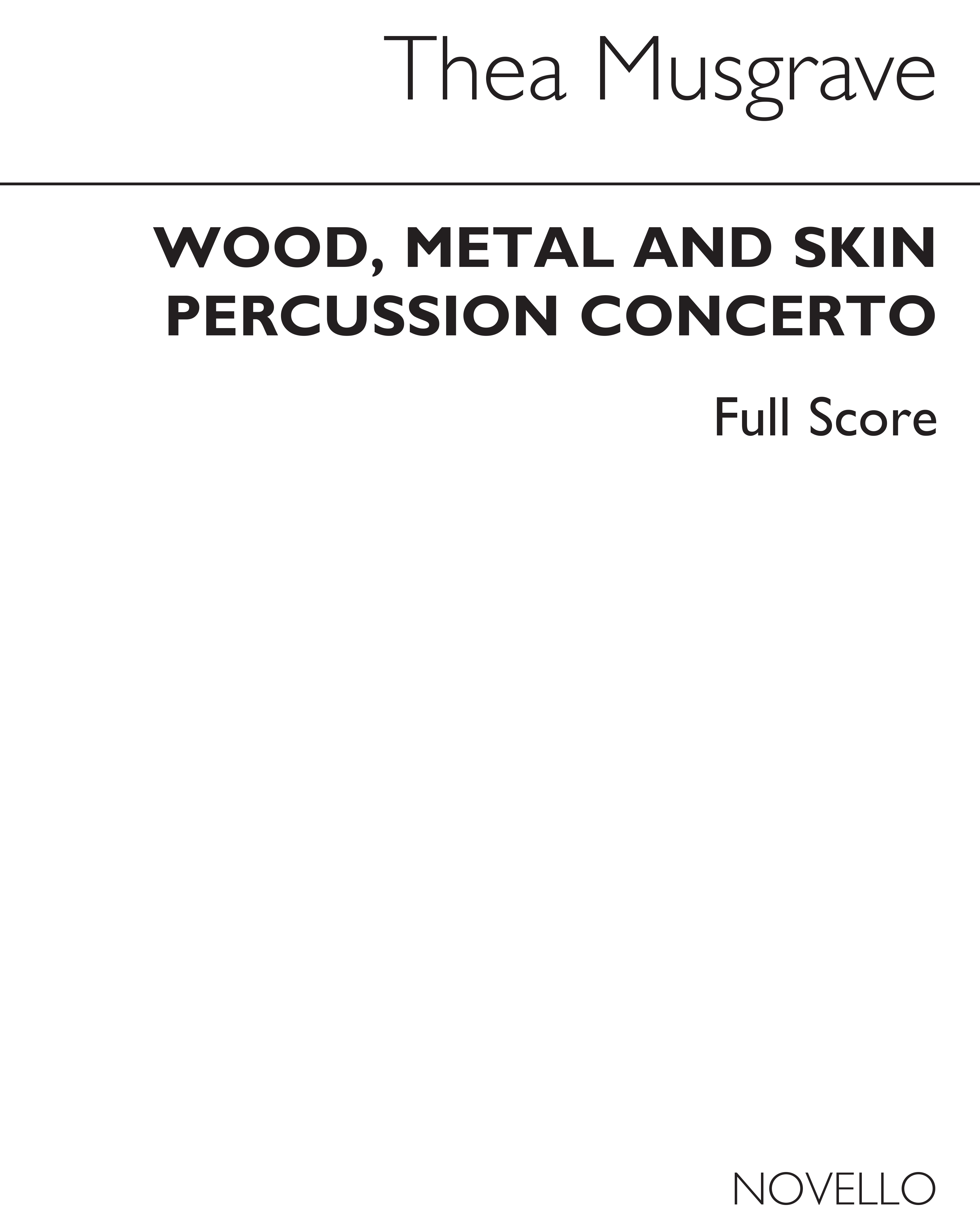 Thea Musgrave: Wood Metal And Skin: Percussion: Score
