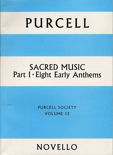 Henry Purcell: Purcell Society Volume 13: SATB: Score