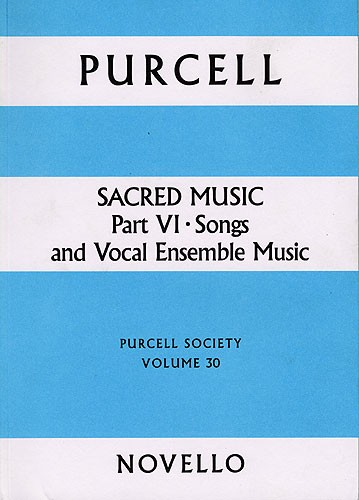 Henry Purcell: Purcell Society Volume 30: Voice: Score