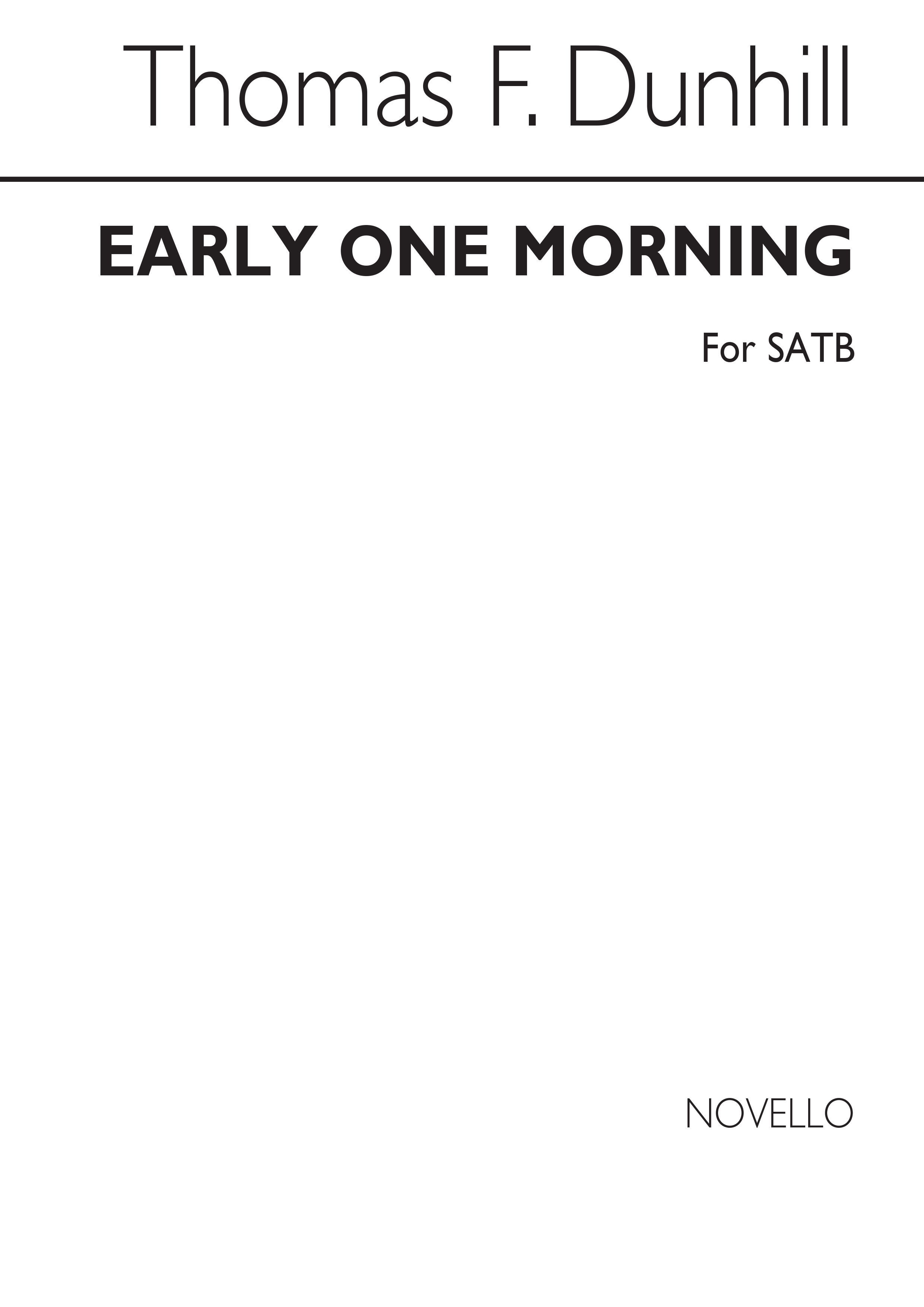 Early One Morning: Arranged by Thomas Dunhill: SATB: Vocal Score