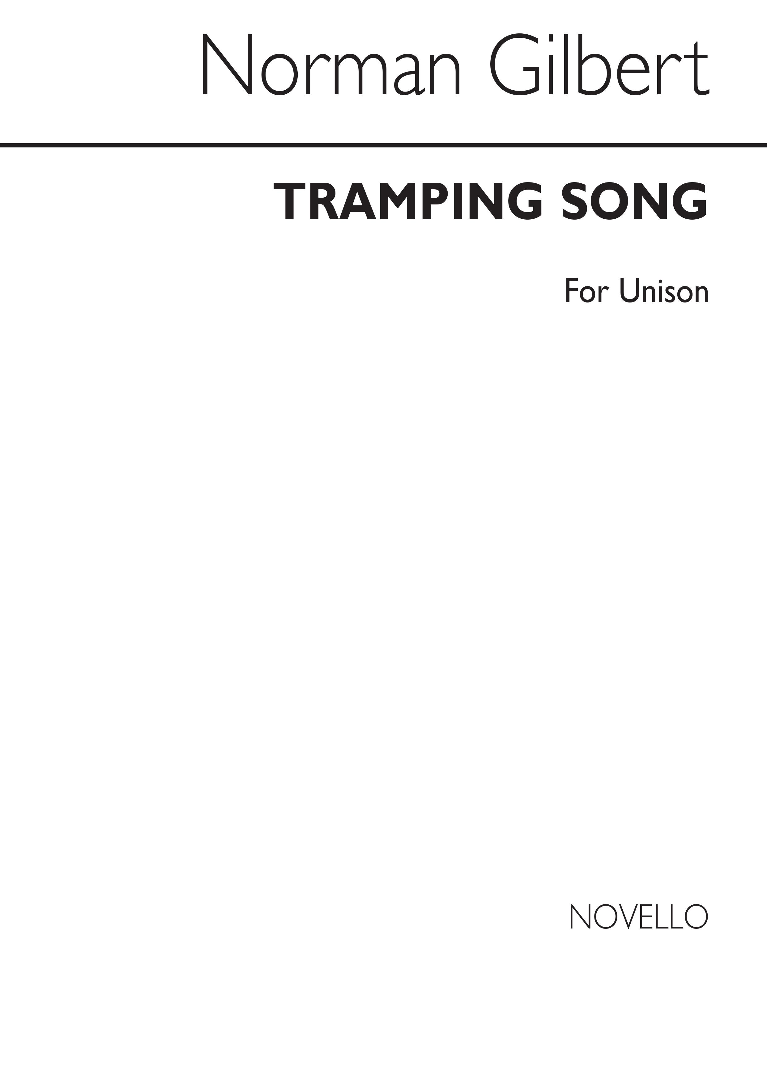 William Schwenck Gilbert: Tramping Song for Unison Voices: Unison Voices: Vocal