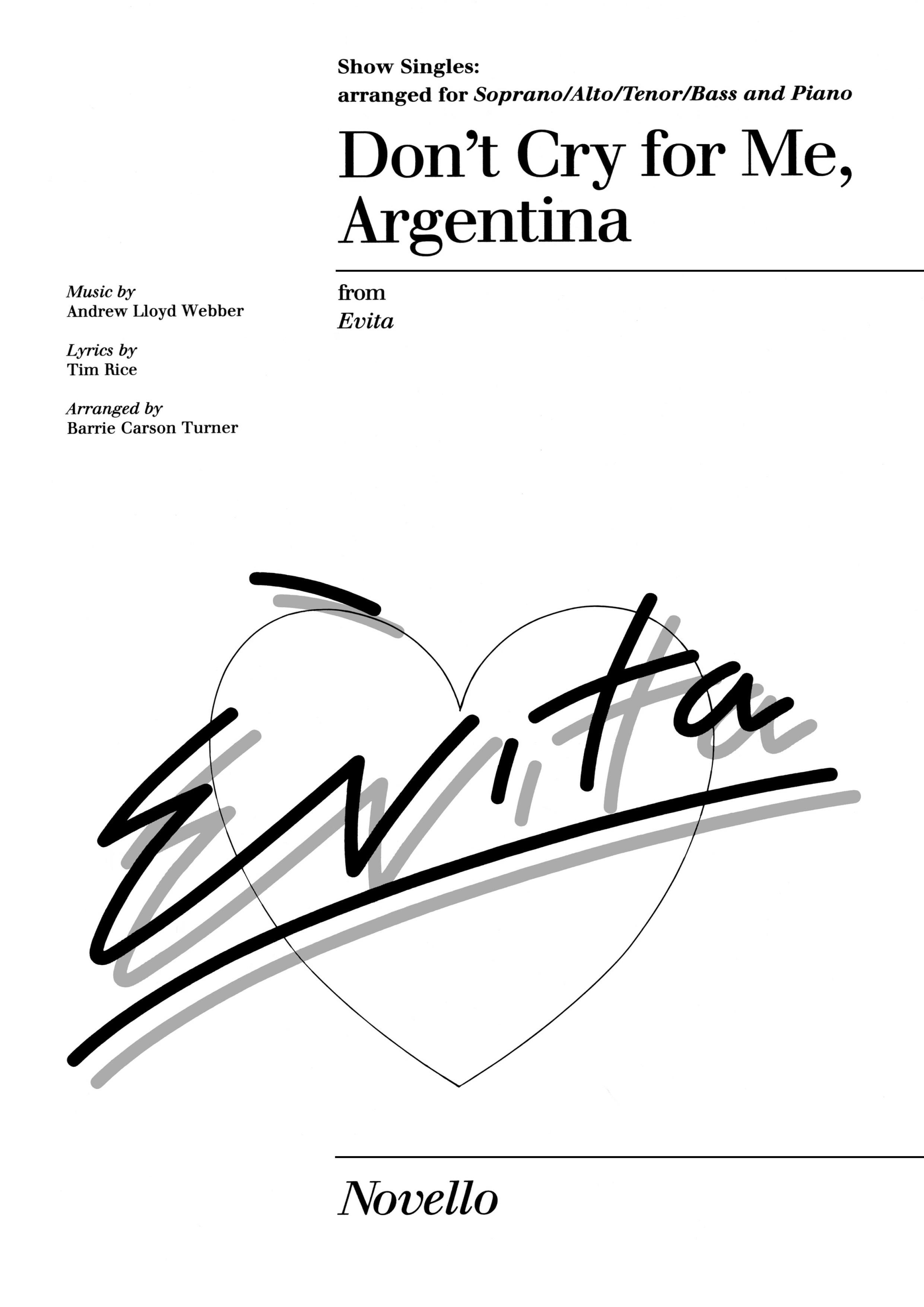Andrew Lloyd Webber: Don't cry for me Argentina: SATB: Vocal Score