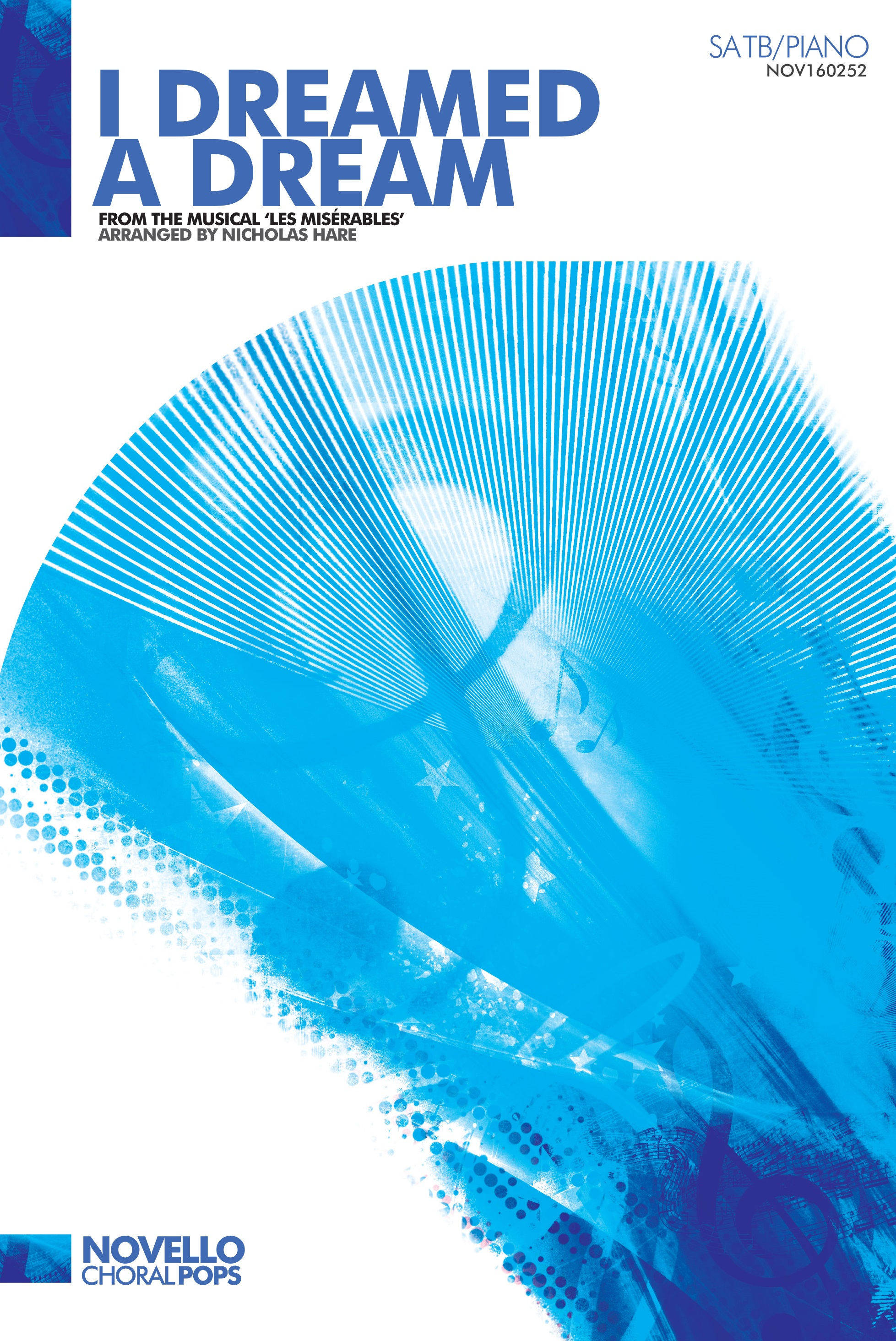 Claude-Michel Schönberg: I Dreamed A Dream (Les Misérables): SATB: Vocal Score