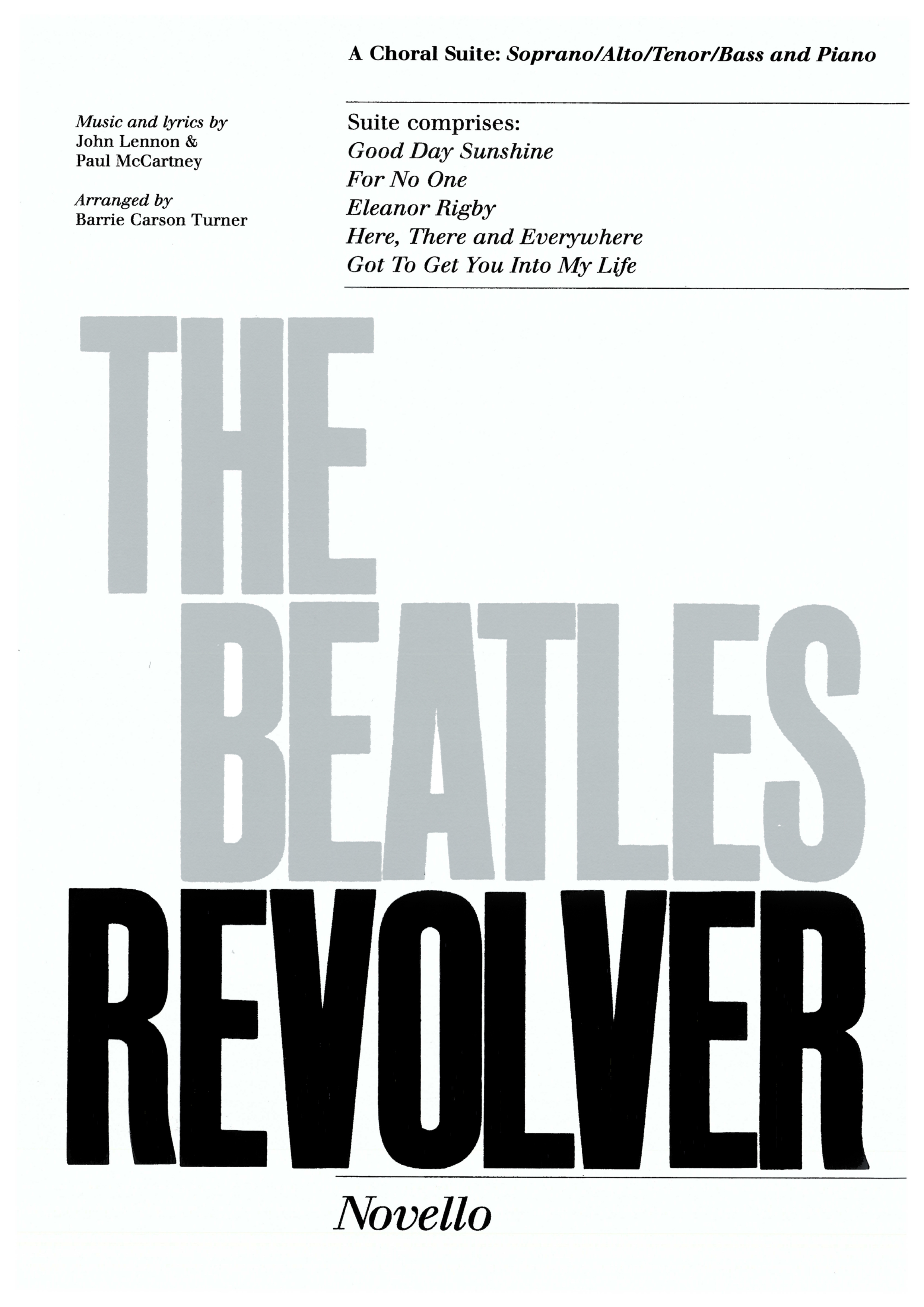 The Beatles: Revolver Choral Suite: SATB: Vocal Score