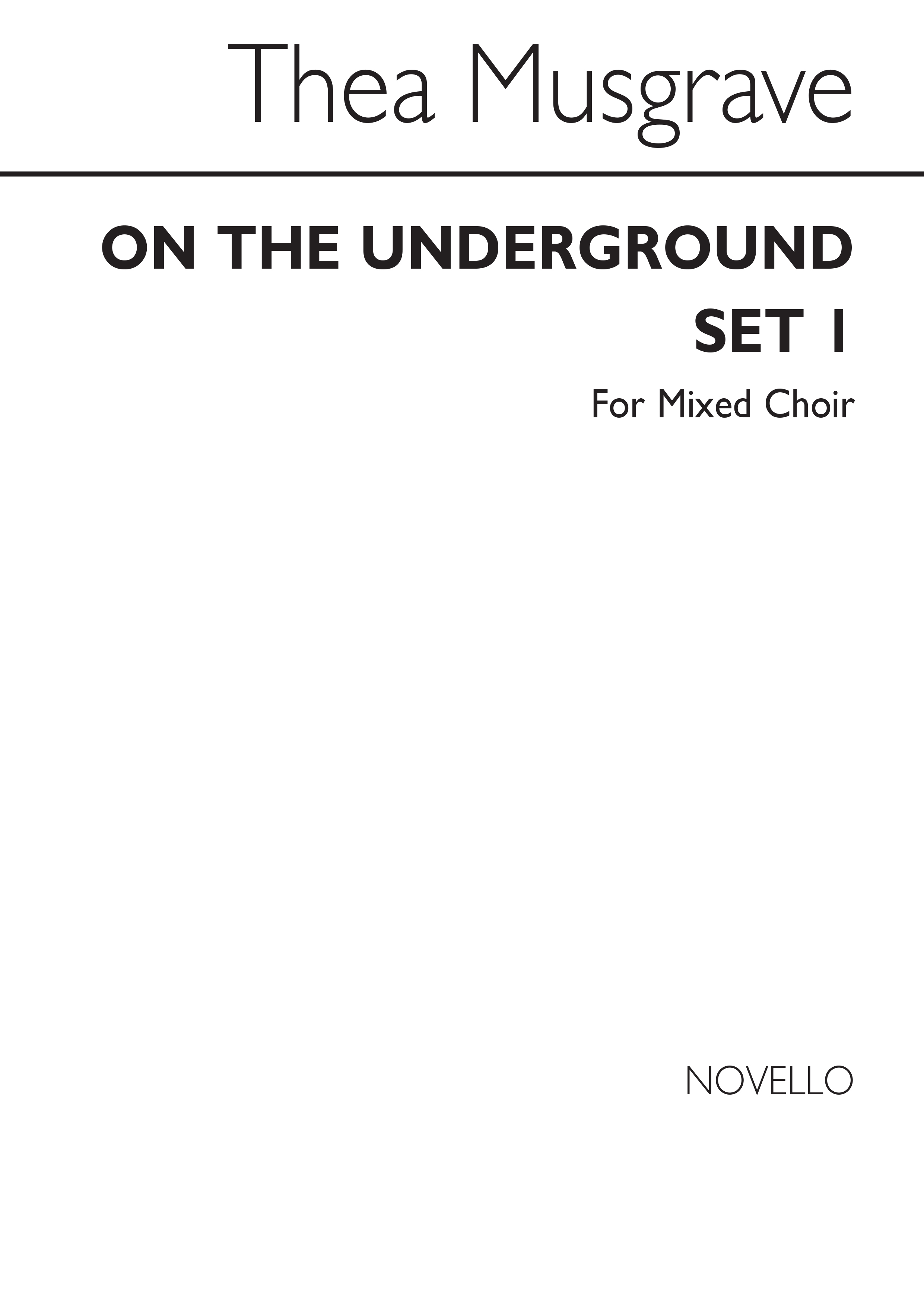 Thea Musgrave: On The Underground Set 1: SATB: Vocal Score