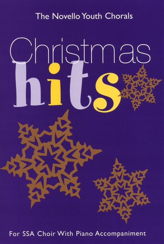 The Novello Youth Chorals: Christmas Hits: SSA: Vocal Score