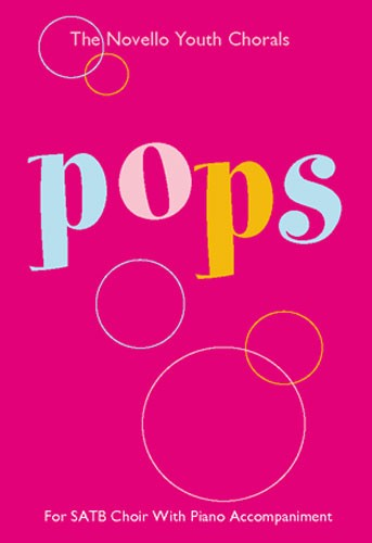 The Novello Youth Chorals: Pops: SATB: Vocal Score