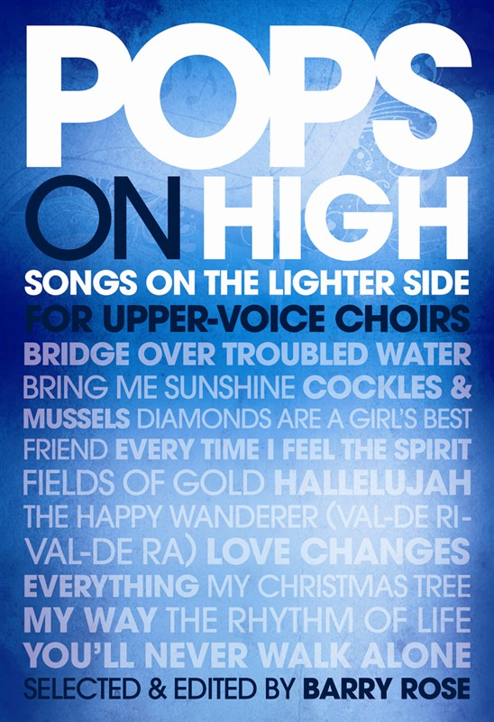 Pops On High: Upper Voices: Vocal Score