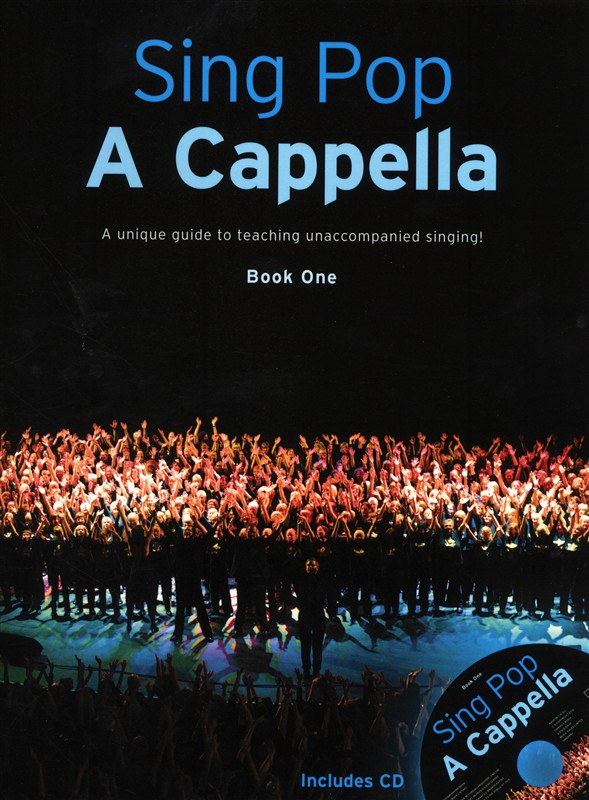 Sing Pop A Cappella - Book One: SATB: Vocal Score