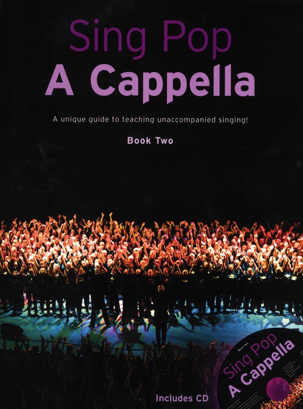Sing Pop A Cappella - Book Two: SATB: Vocal Score