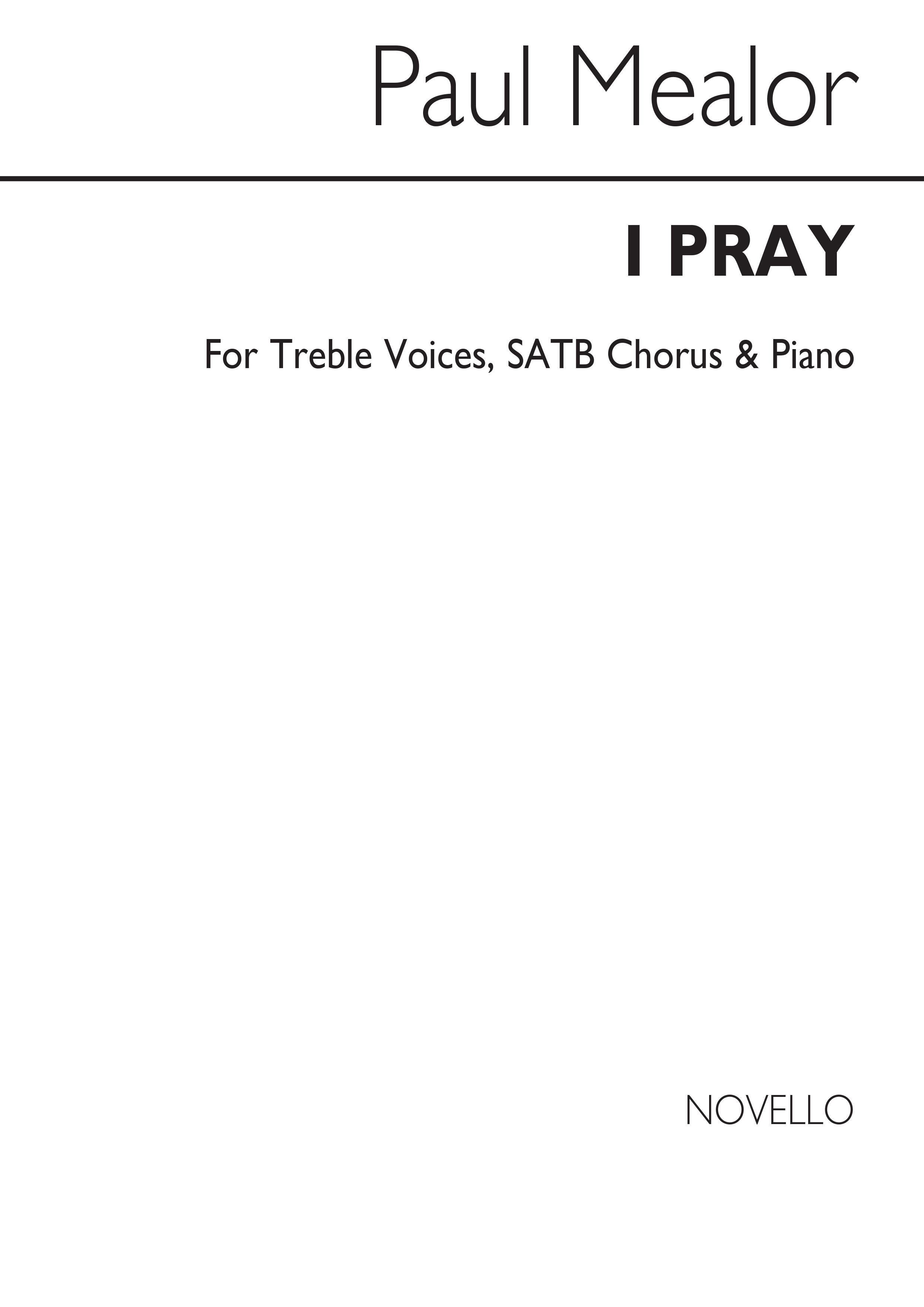 Paul Mealor: I Pray: SATB: Vocal Score