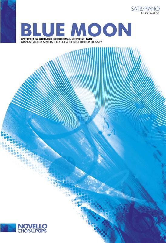 Lorenz Hart Richard Rodgers: Blue Moon: SATB: Vocal Score