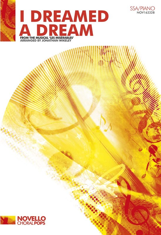 Claude-Michel Schönberg: I Dreamed A Dream (Les Misérables): SSA: Vocal Score