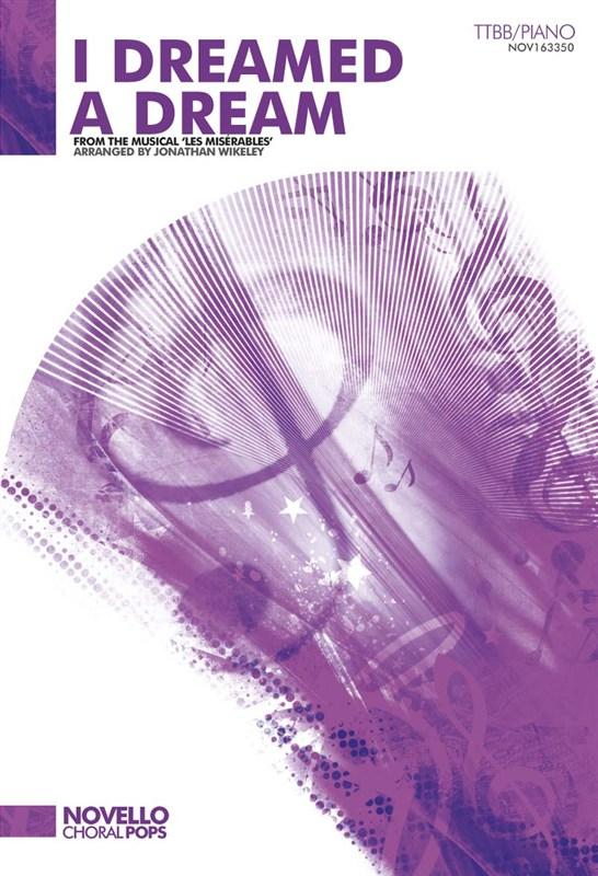 Claude-Michel Schönberg: I Dreamed A Dream (Les Misérables): TTBB: Vocal Score