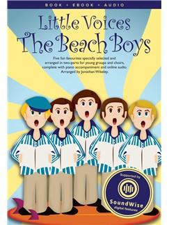 The Beach Boys: Little Voices - The Beach Boys: 2-Part Choir: Vocal Score