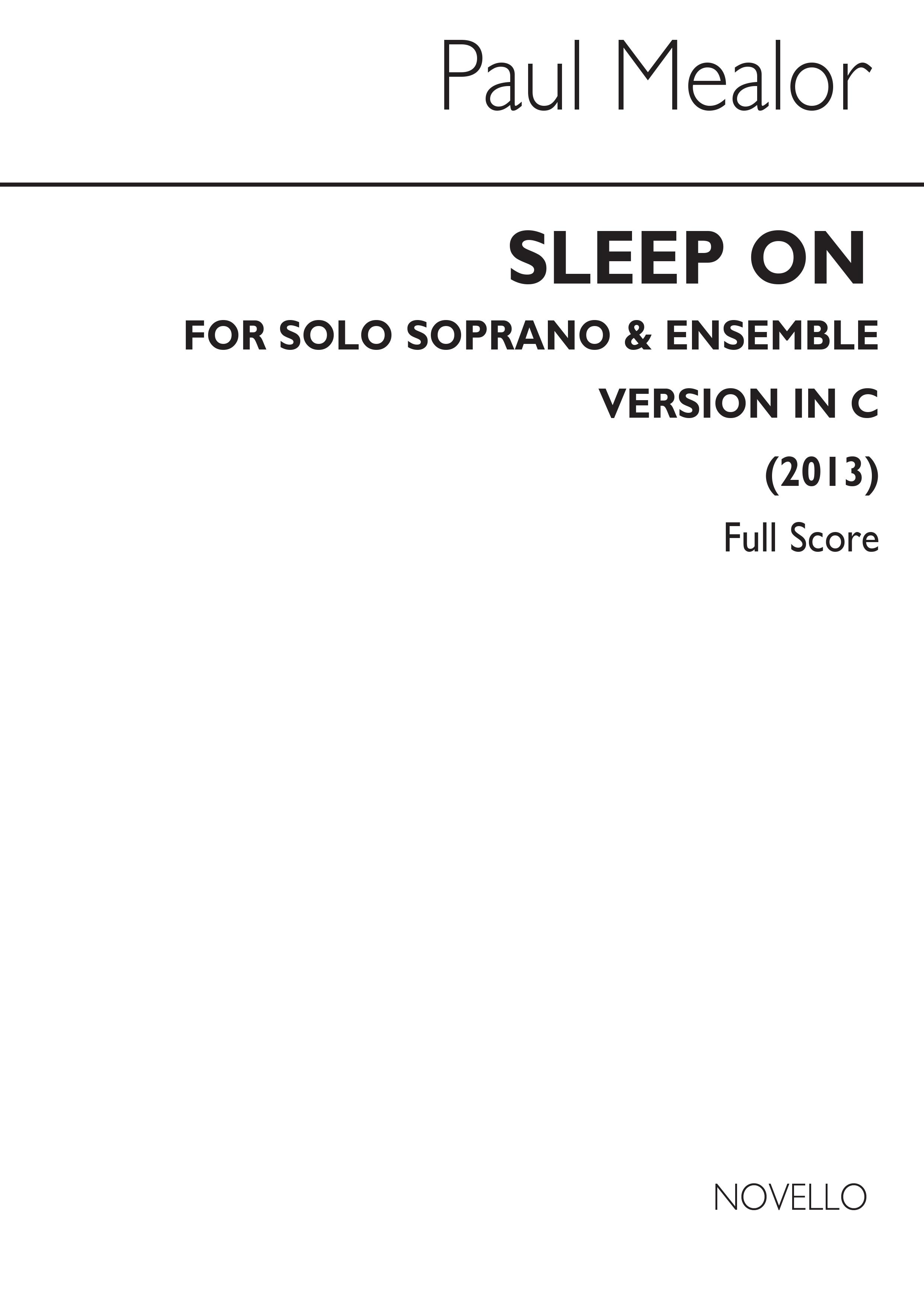 Paul Mealor: Sleep On (In C): Soprano: Score