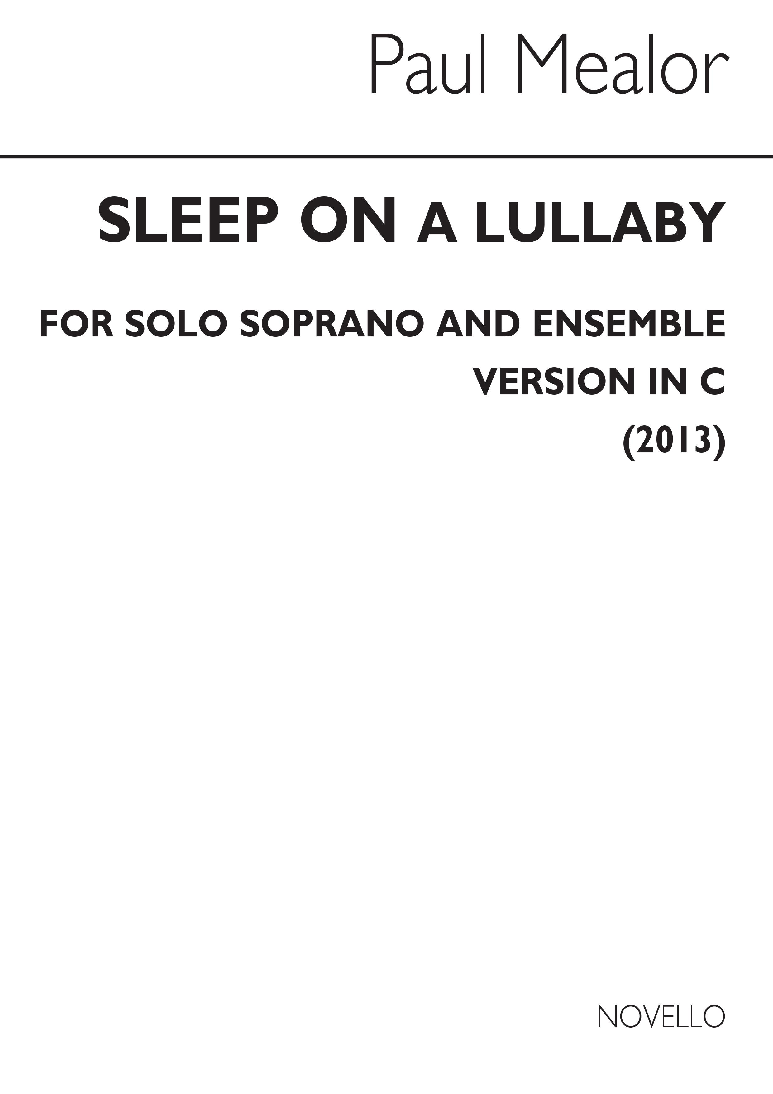 Paul Mealor: Sleep On (In C): Soprano: Vocal Work