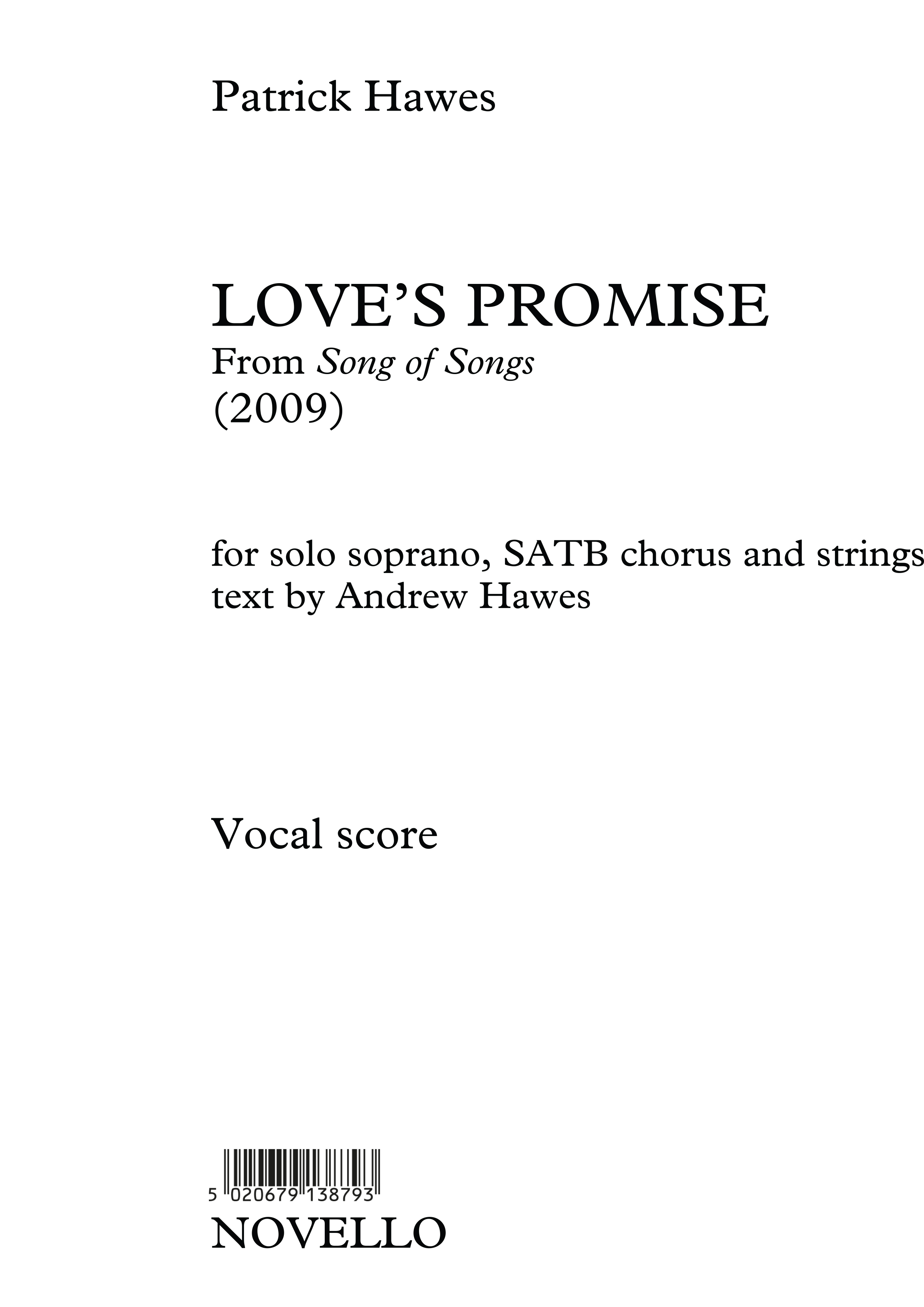 Patrick Hawes: Love's Promise (Song Of Songs): Soprano & SATB: Vocal Score