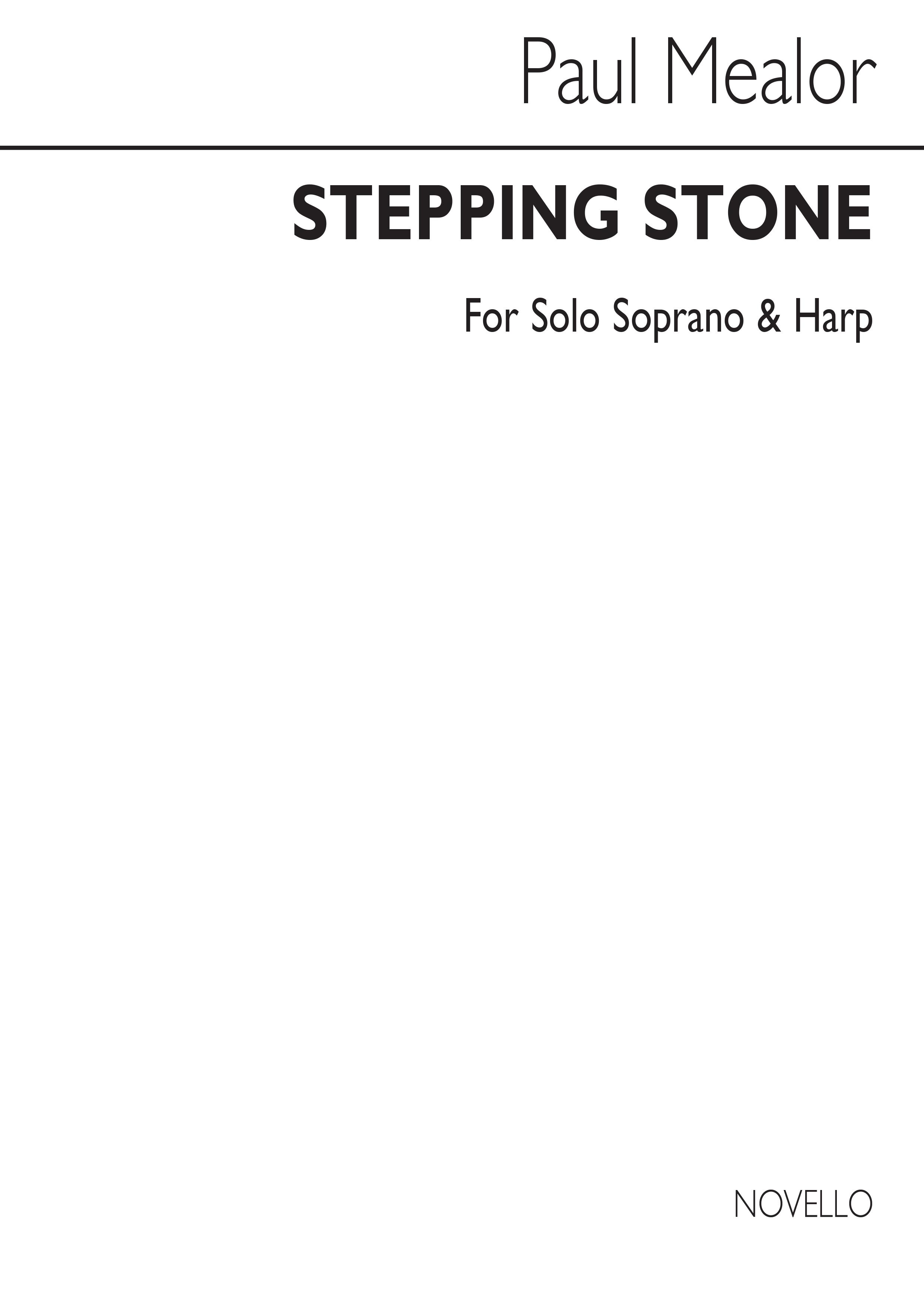 Paul Mealor: Stepping Stone: Soprano: Score