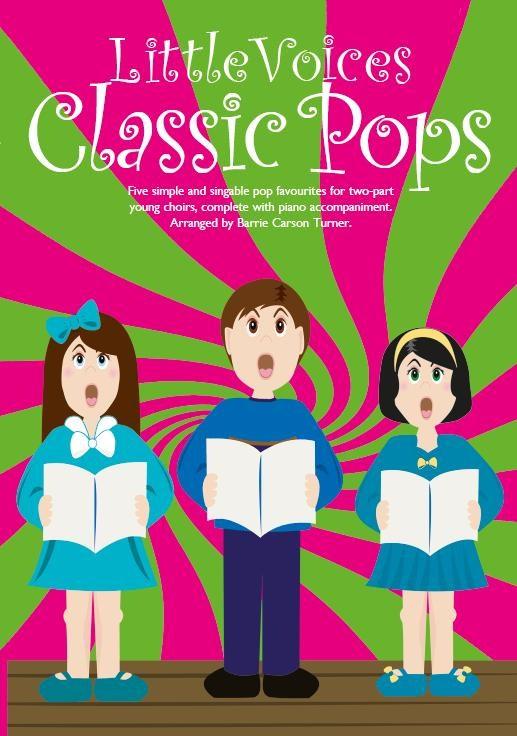 Little Voices - Classic Pops: 2-Part Choir: Vocal Score