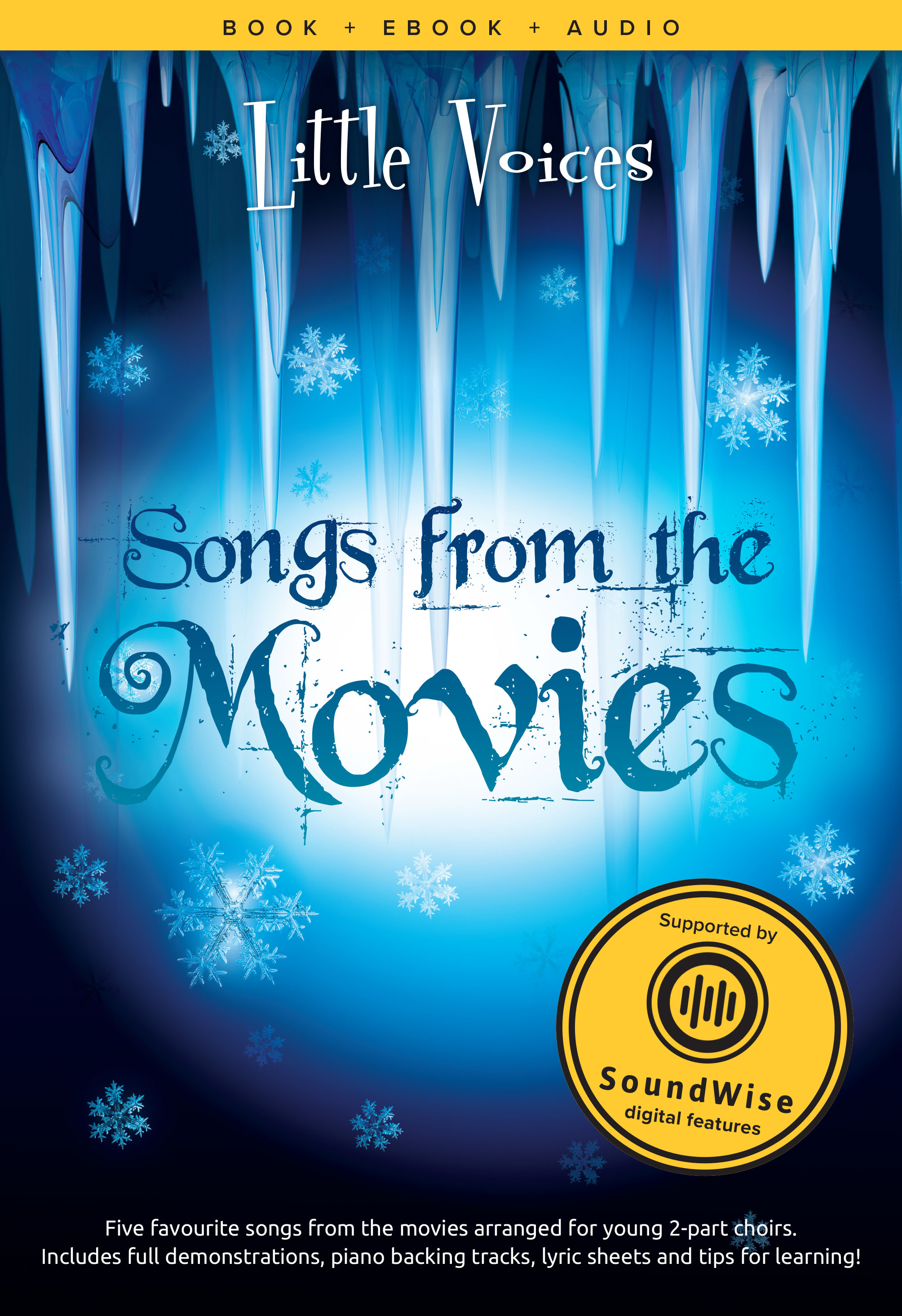 Little Voices - Songs From Movies: 2-Part Choir: Vocal Score