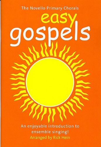The Novello Primary Chorals Easy Gospels: 2-Part Choir: Vocal Score