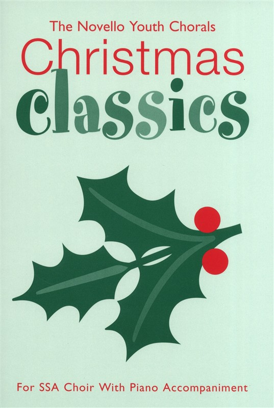 The Novello Youth Chorals: Christmas Classics: SSA: Vocal Score