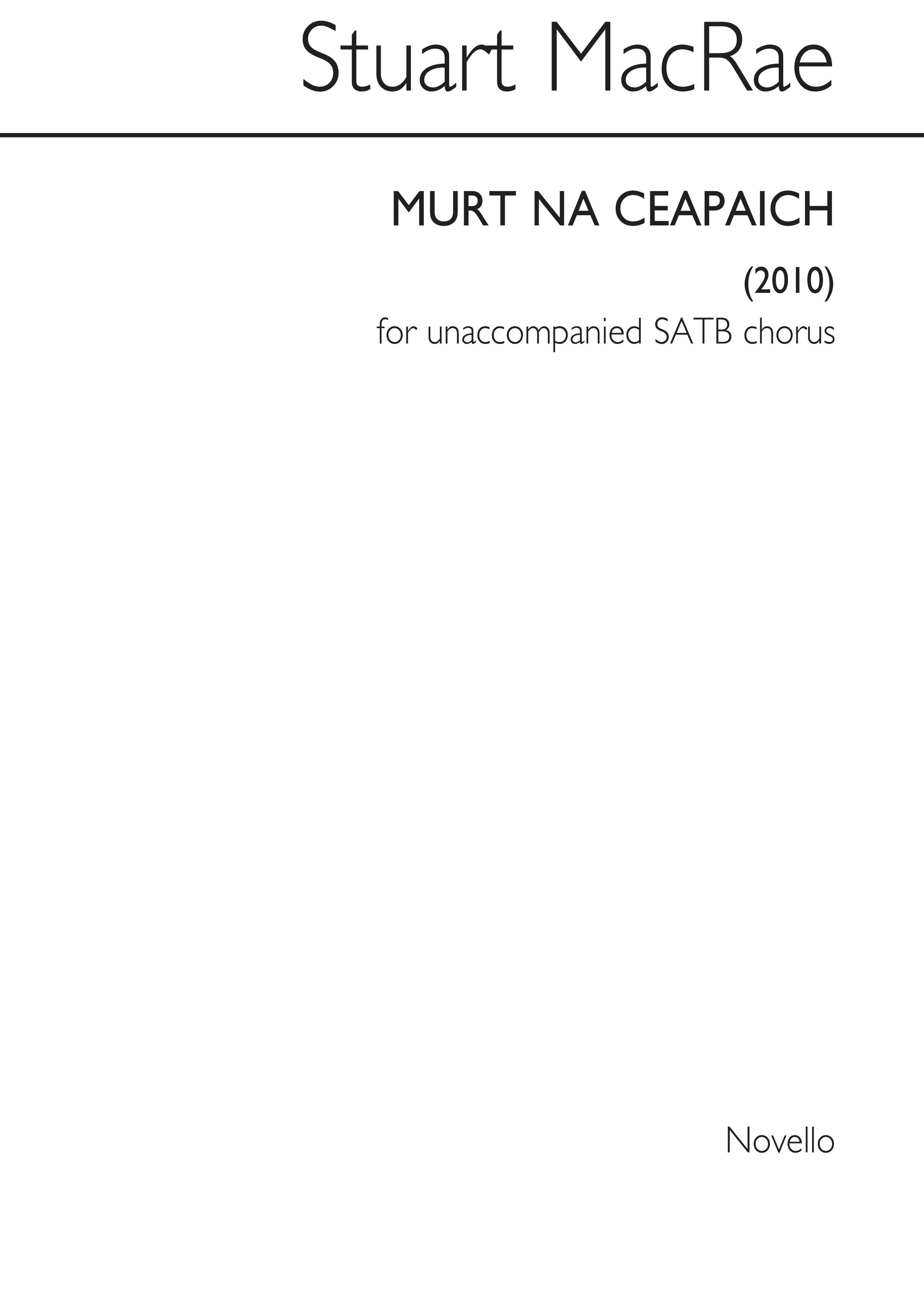 Murt Na Ceapaich: SATB: Vocal Score