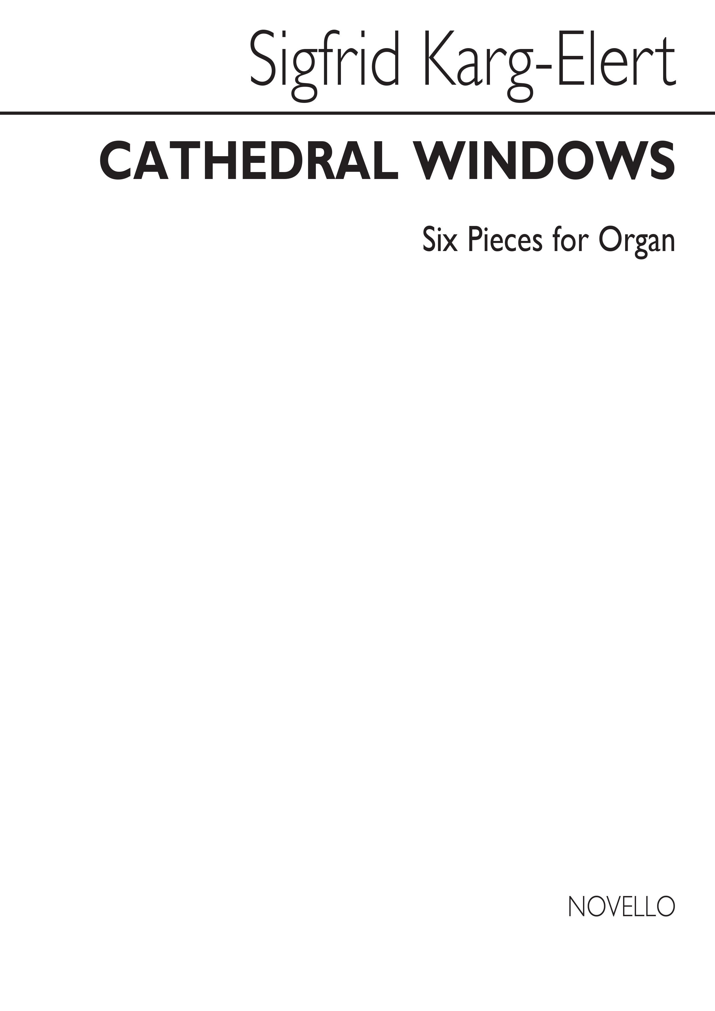 Sigfrid Karg-Elert: Cathedral Windows Op.106: Organ: Instrumental Album