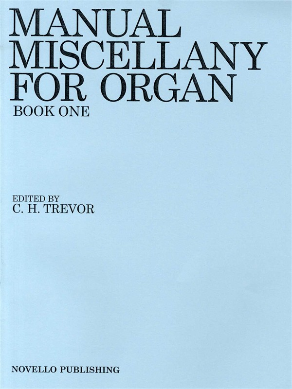 Trevor: Manual Miscellany For Organ Book One: Organ: Instrumental Album