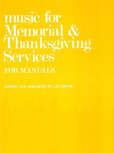 C.H. Trevor: Music For Memorial And Thanksgiving Services: Organ: Instrumental