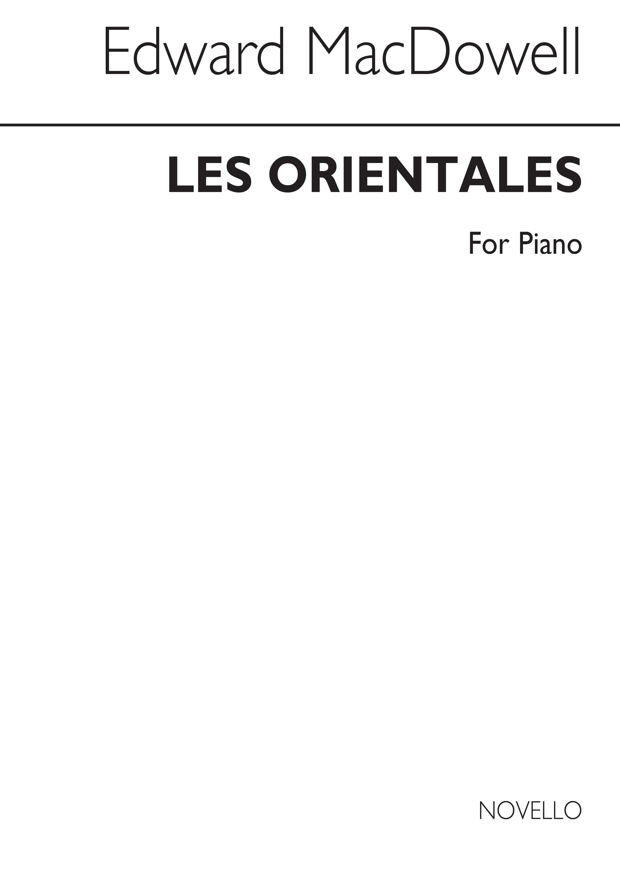 Edward MacDowell: Les Orientales: Piano: Instrumental Work