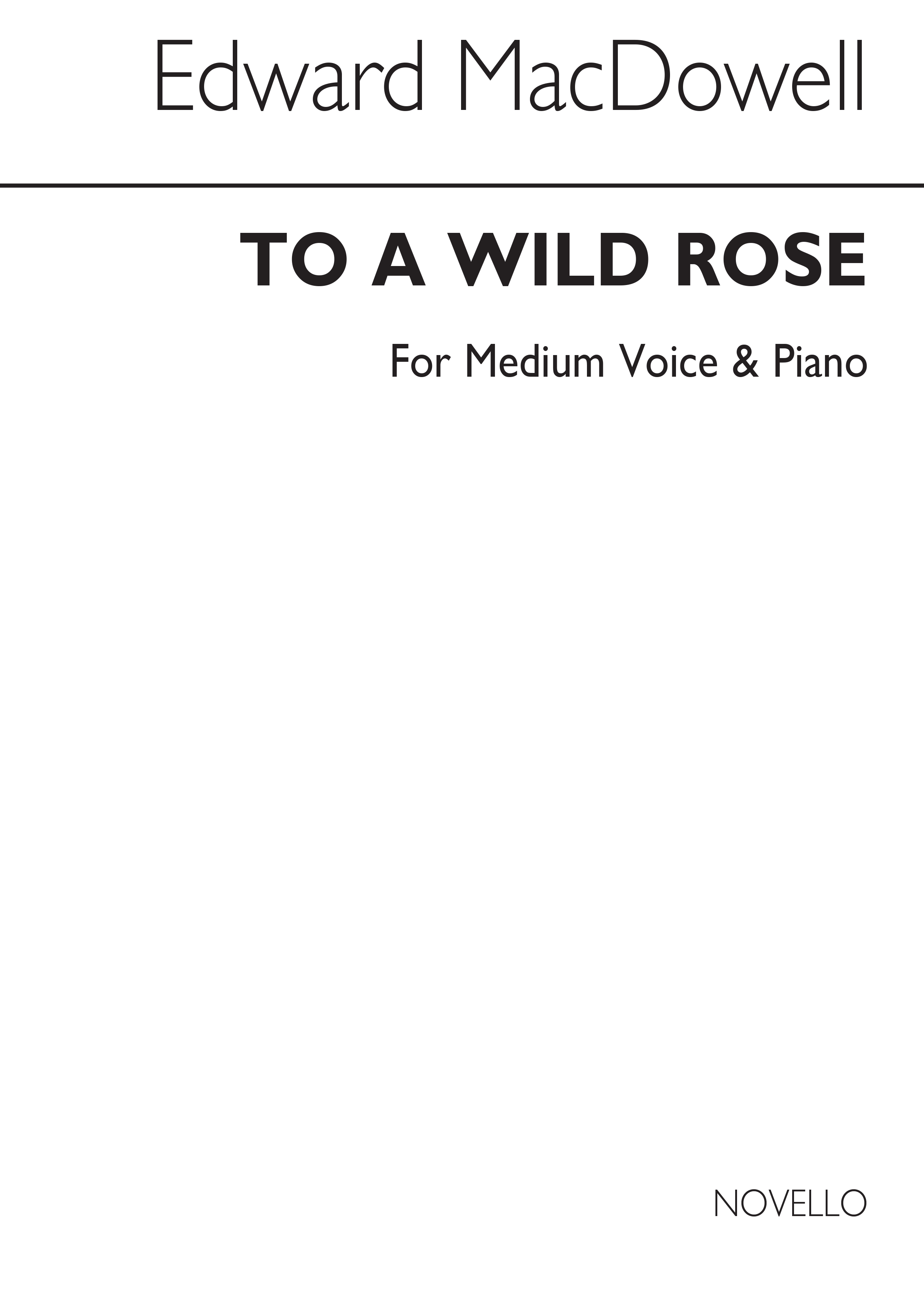 Edward MacDowell: To A Wild Rose In F: Voice: Vocal Work