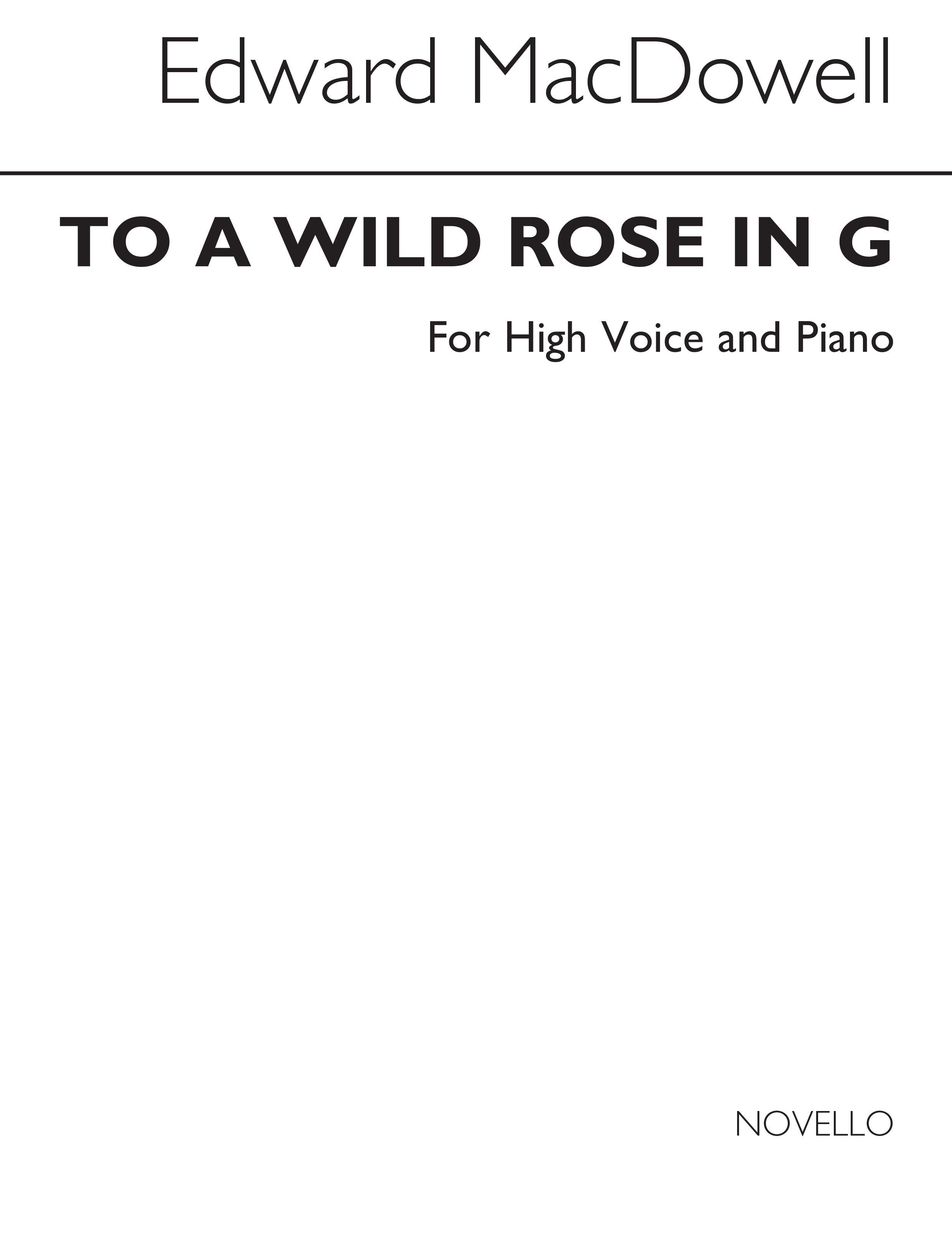 Edward MacDowell: To A Wild Rose: Voice: Vocal Work