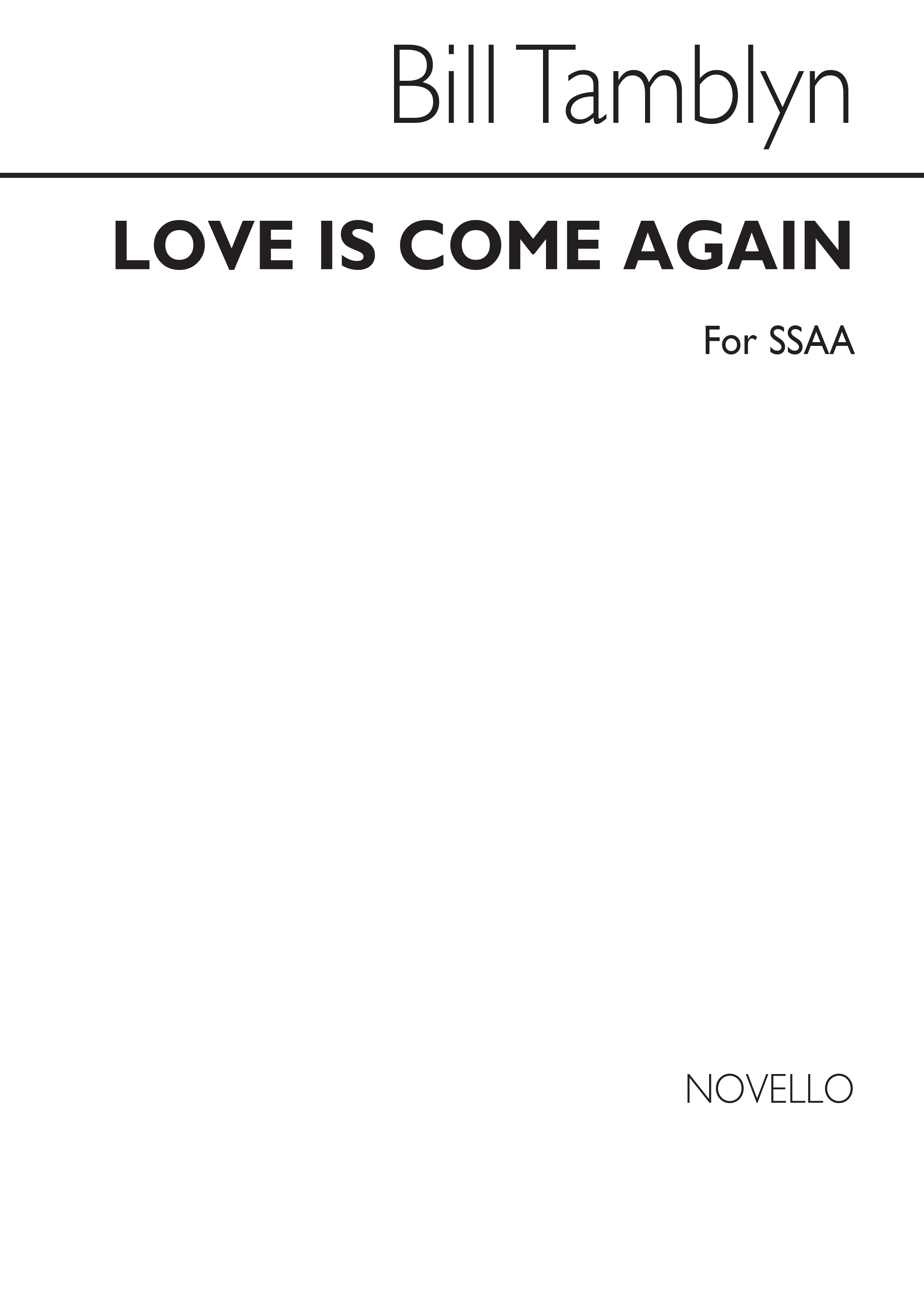 Love Is Come Again: SSAA: Vocal Score