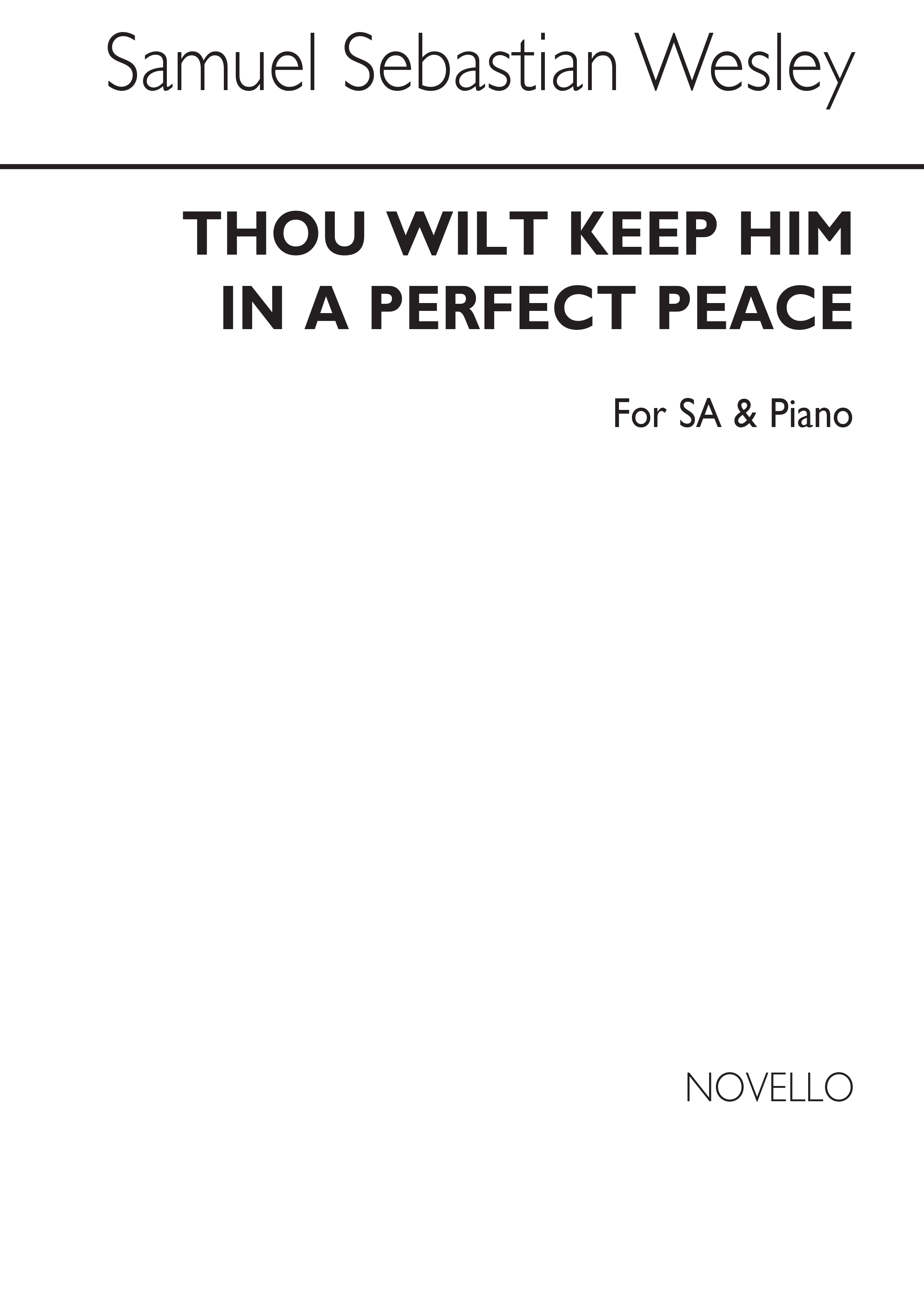 Samuel Wesley: Thou Wilt Keep Him In Perfect Peace: 2-Part Choir: Vocal Work