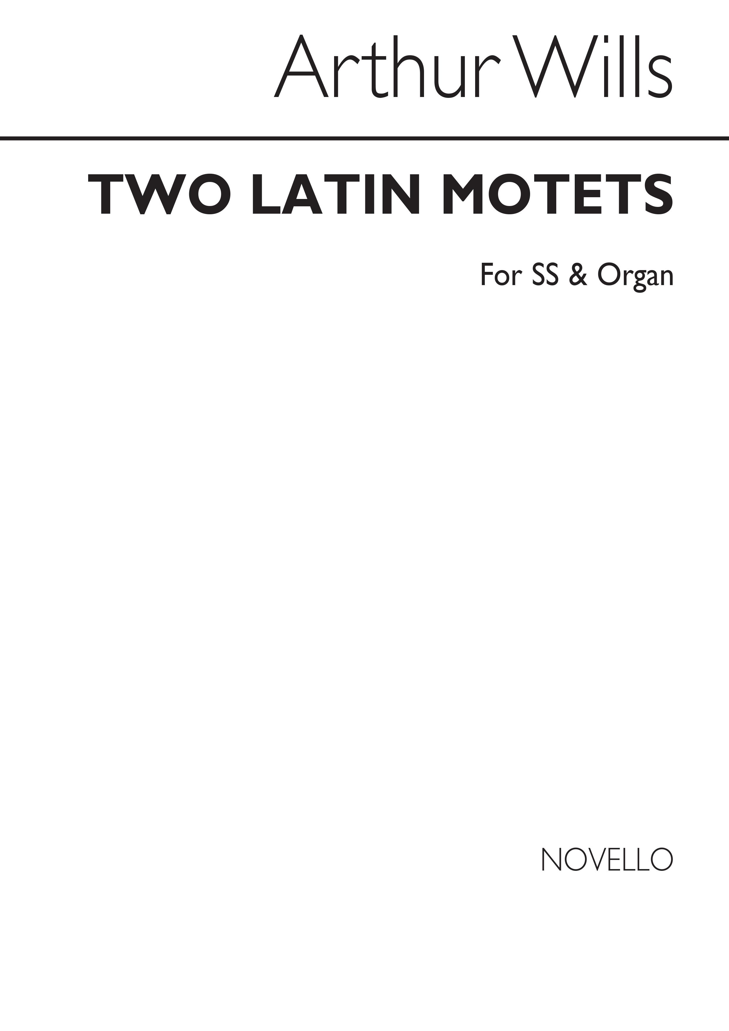 Arthur Wills: Two Latin Motets: Soprano: Vocal Score