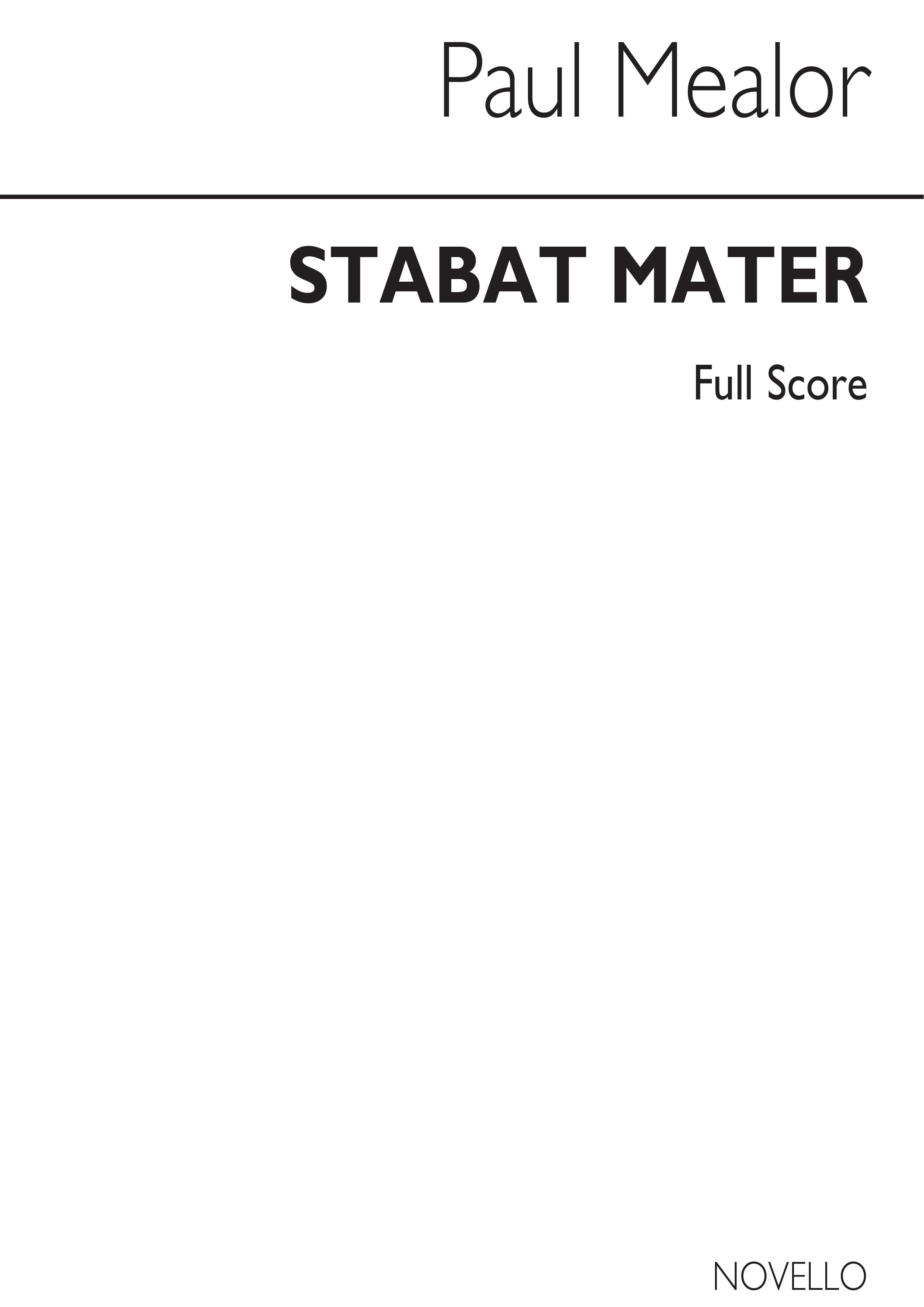 Paul Mealor: Stabat Mater: Soprano & SATB: Score