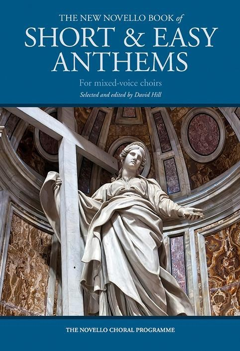 The New Novello Book Of Short & Easy Anthems: SATB: Vocal Score