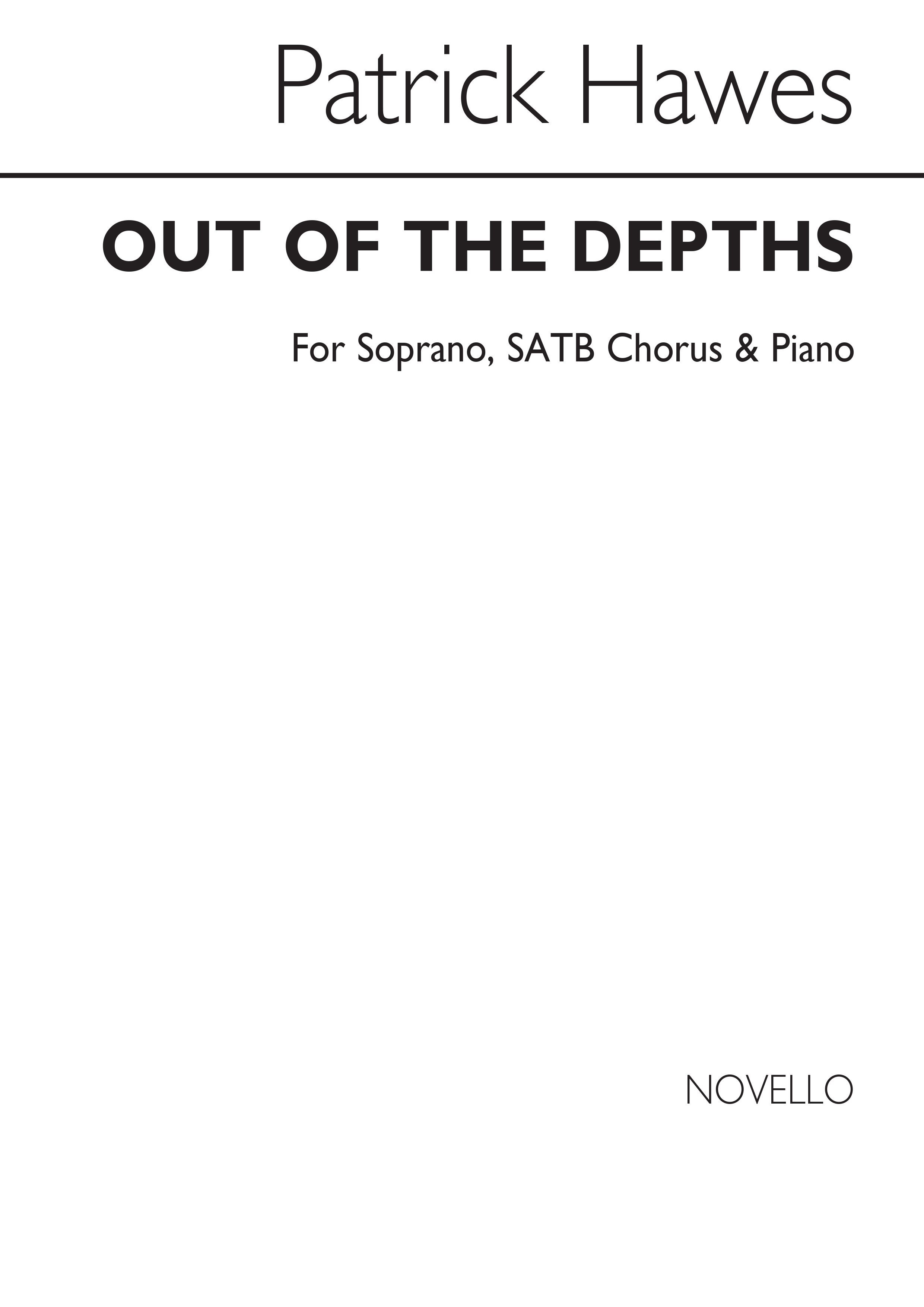 Patrick Hawes: Out Of The Depths: Soprano & SATB: Vocal Score