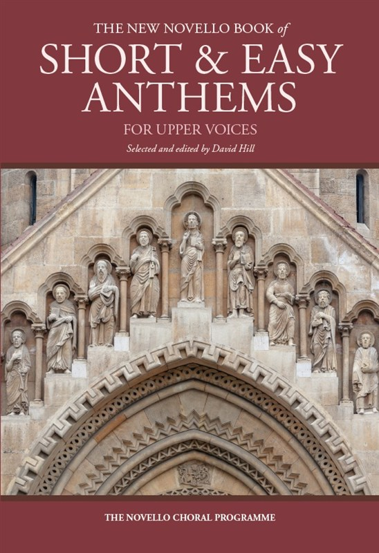 The New Novello Book Of Short & Easy Anthems: SSA: Vocal Score