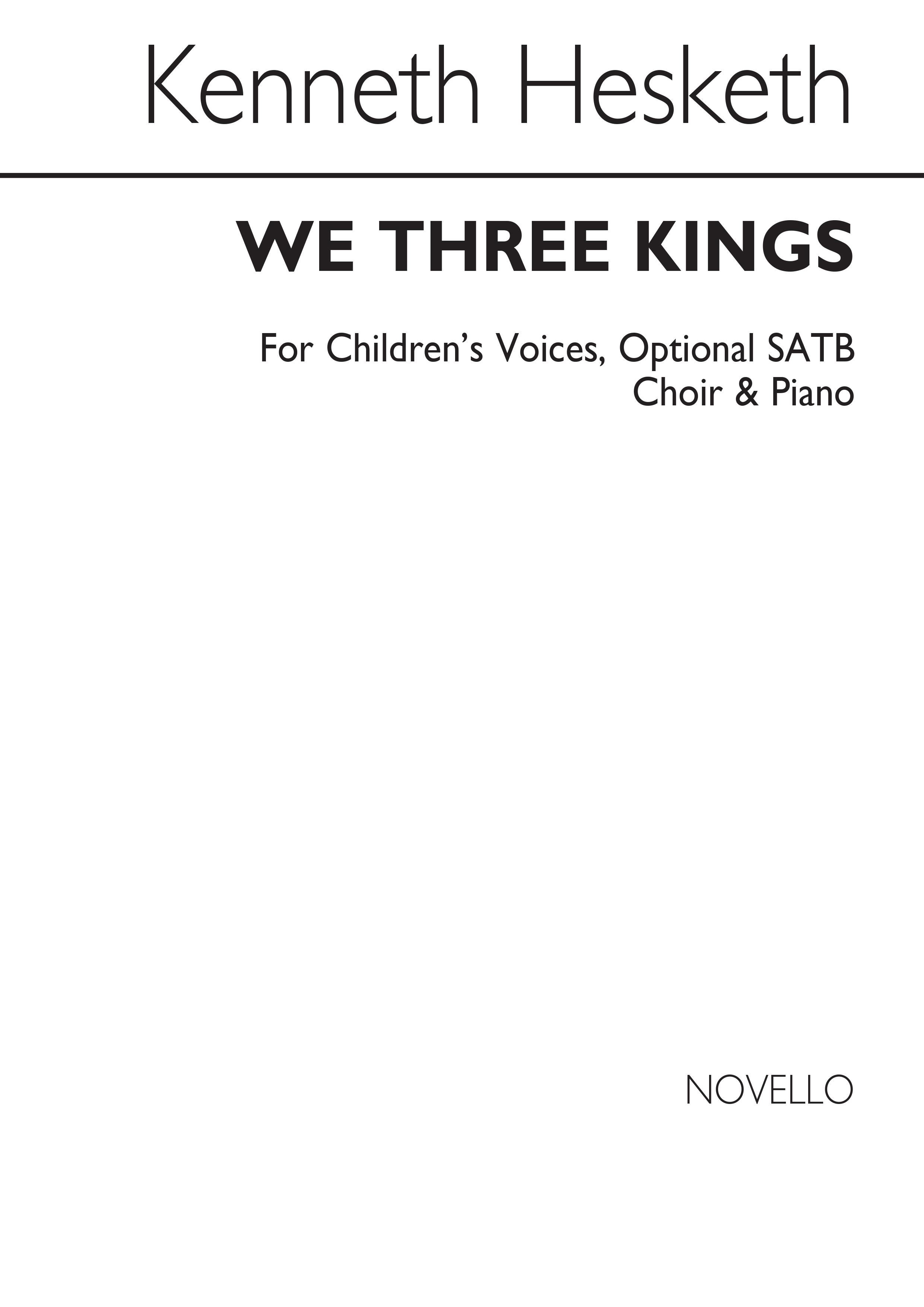 Kenneth Hesketh: We Three Kings: SATB: Vocal Score