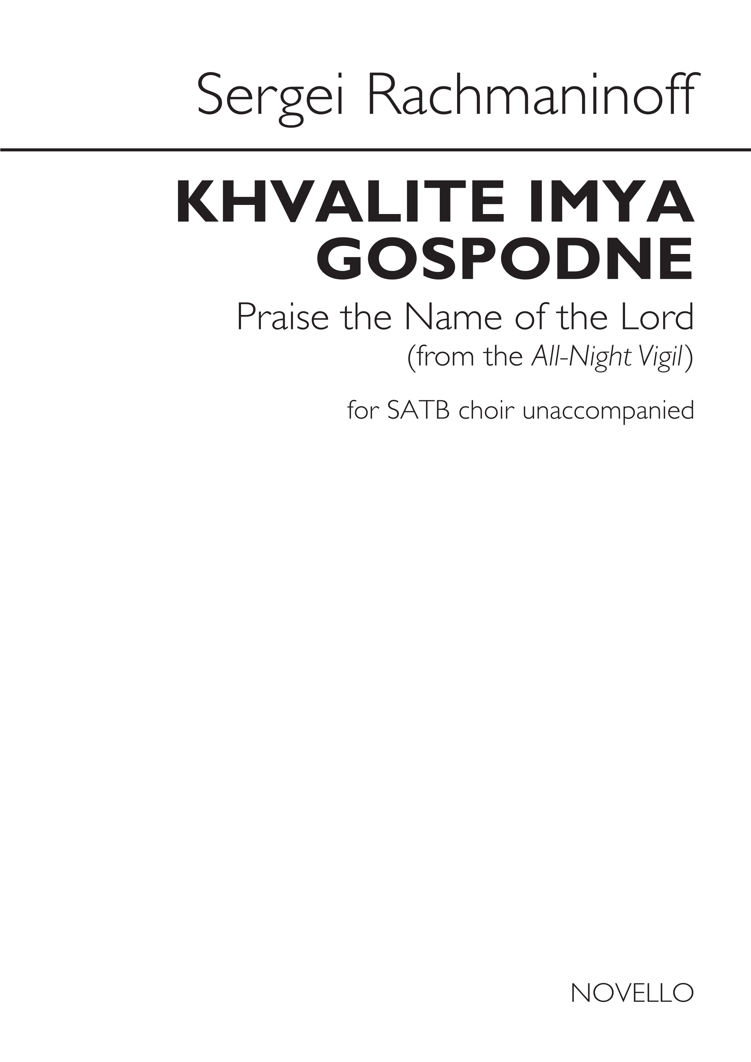 Sergei Rachmaninov: Khvalite imya Gospodne: SATB: Vocal Score