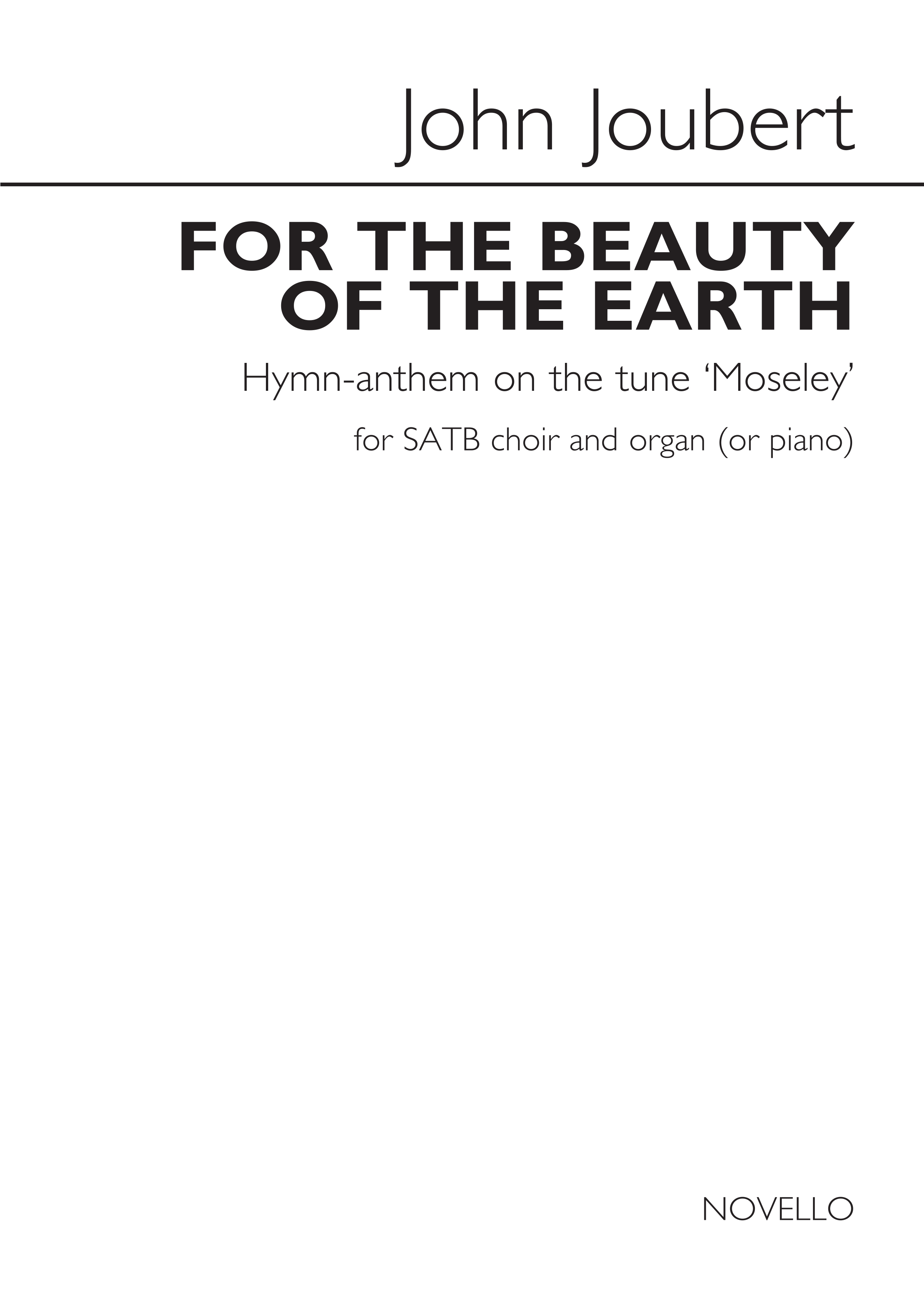 John Joubert: For the Beauty of the Earth: SATB: Vocal Score