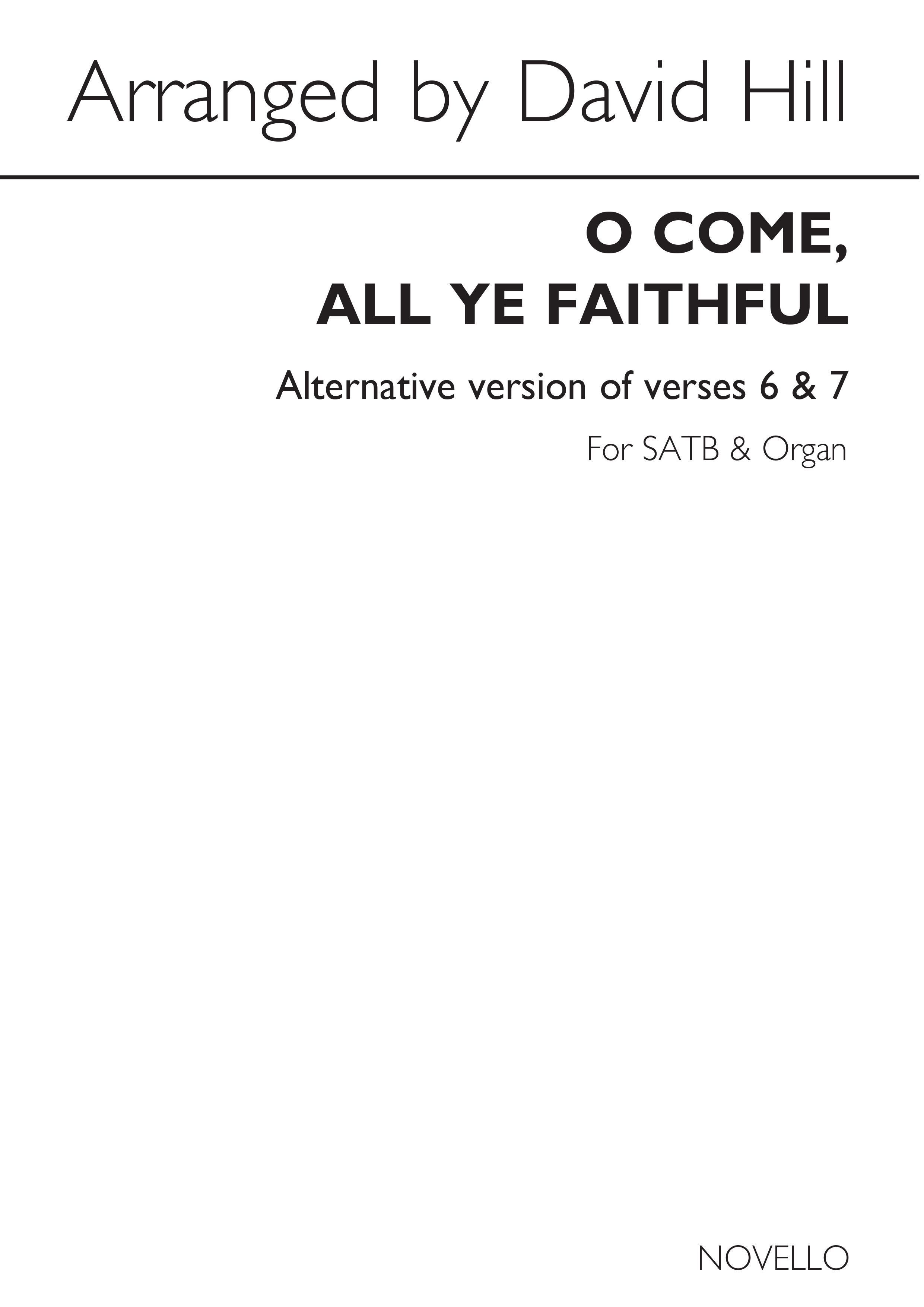 David Hill: O Come  All Ye Faithful: SATB: Vocal Score