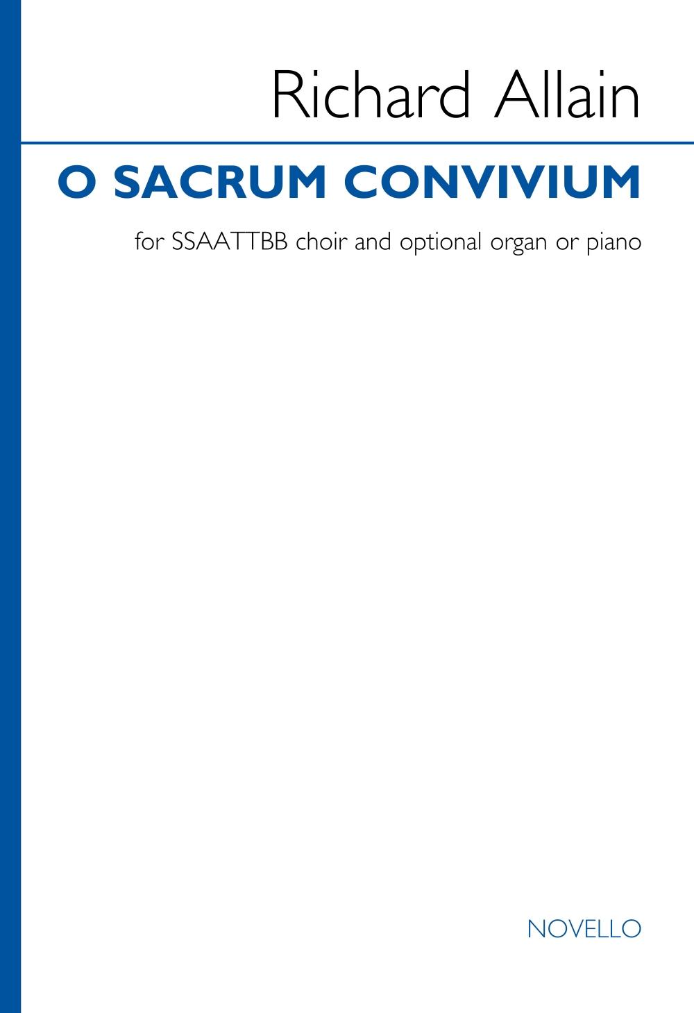 Richard Allain: O sacrum convivium: Mixed Choir and Piano/Organ: Vocal Score