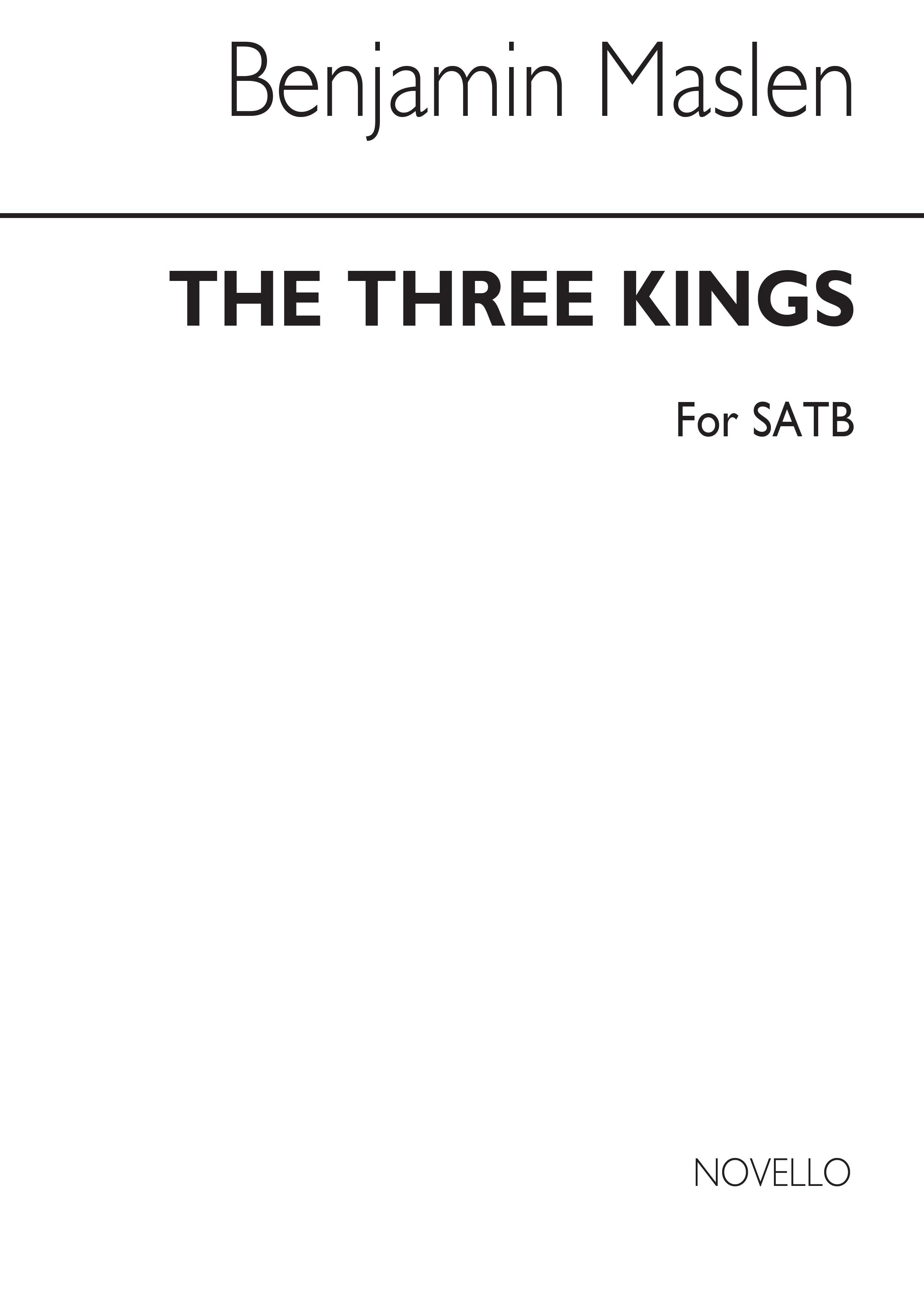 Benjamin Maslen: The Three Kings: SATB: Vocal Score