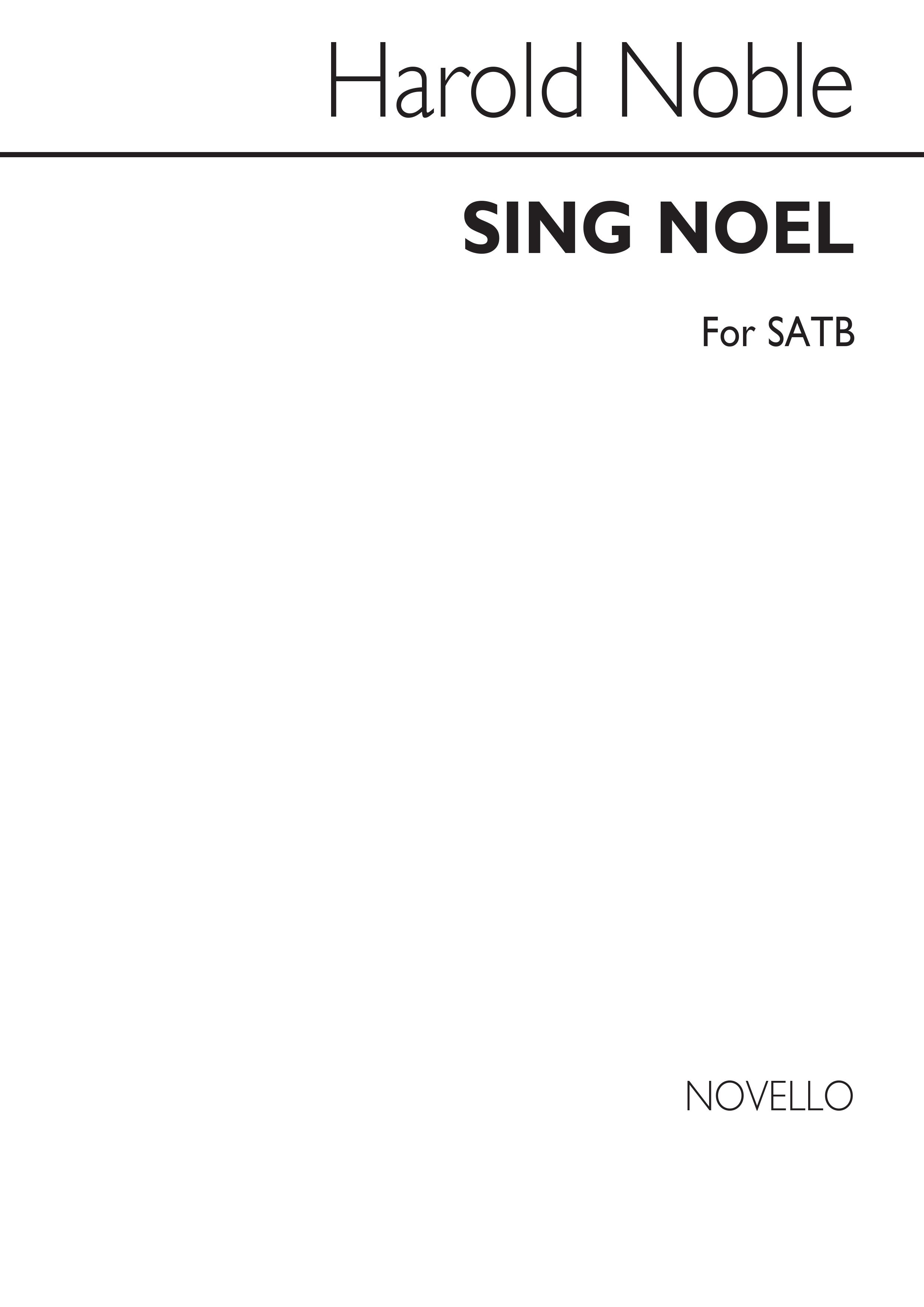 Harold Noble: Sing Noel: SATB: Vocal Score